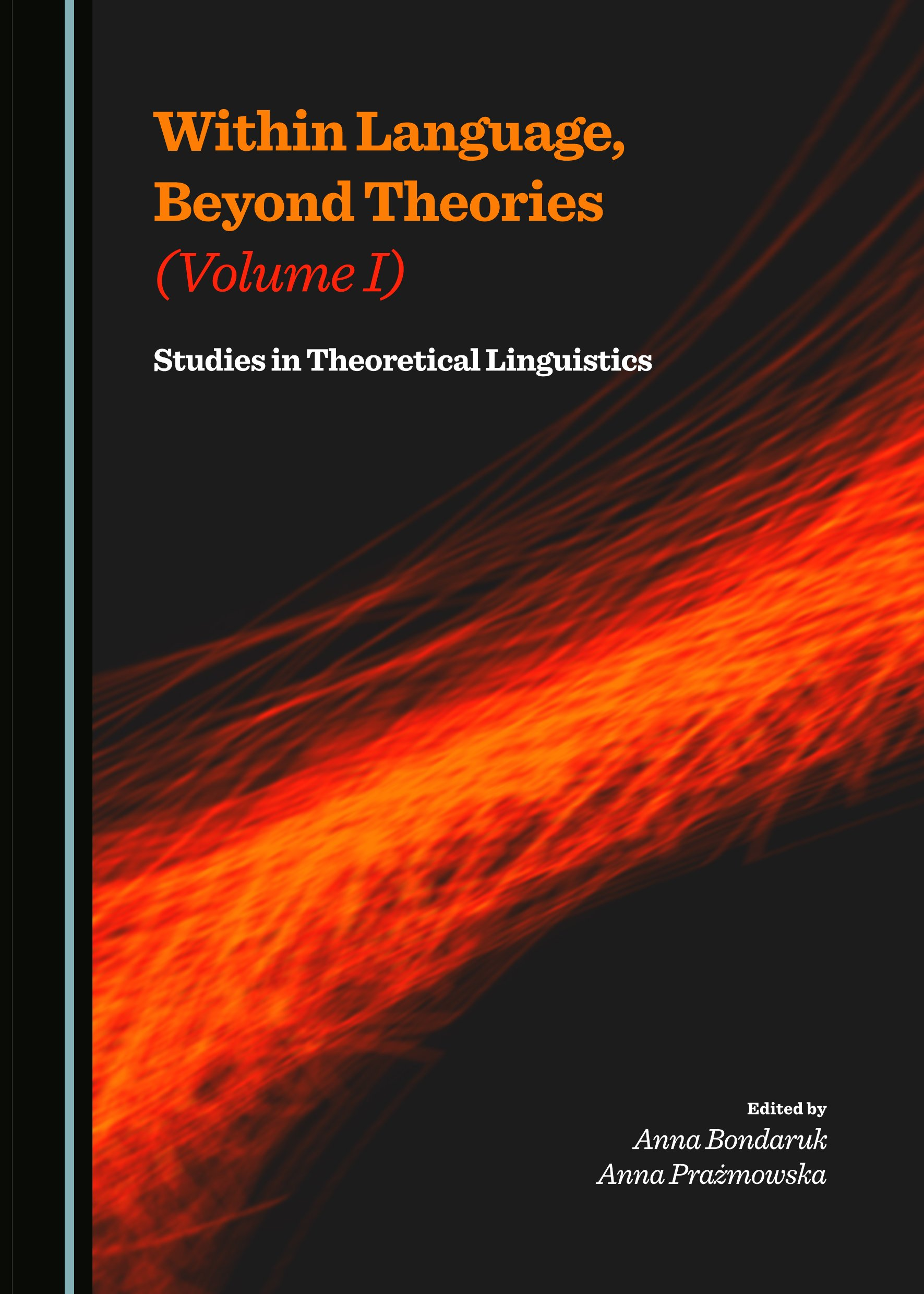 Within Language, Beyond Theories (Volume I): Studies in Theoretical Linguistics