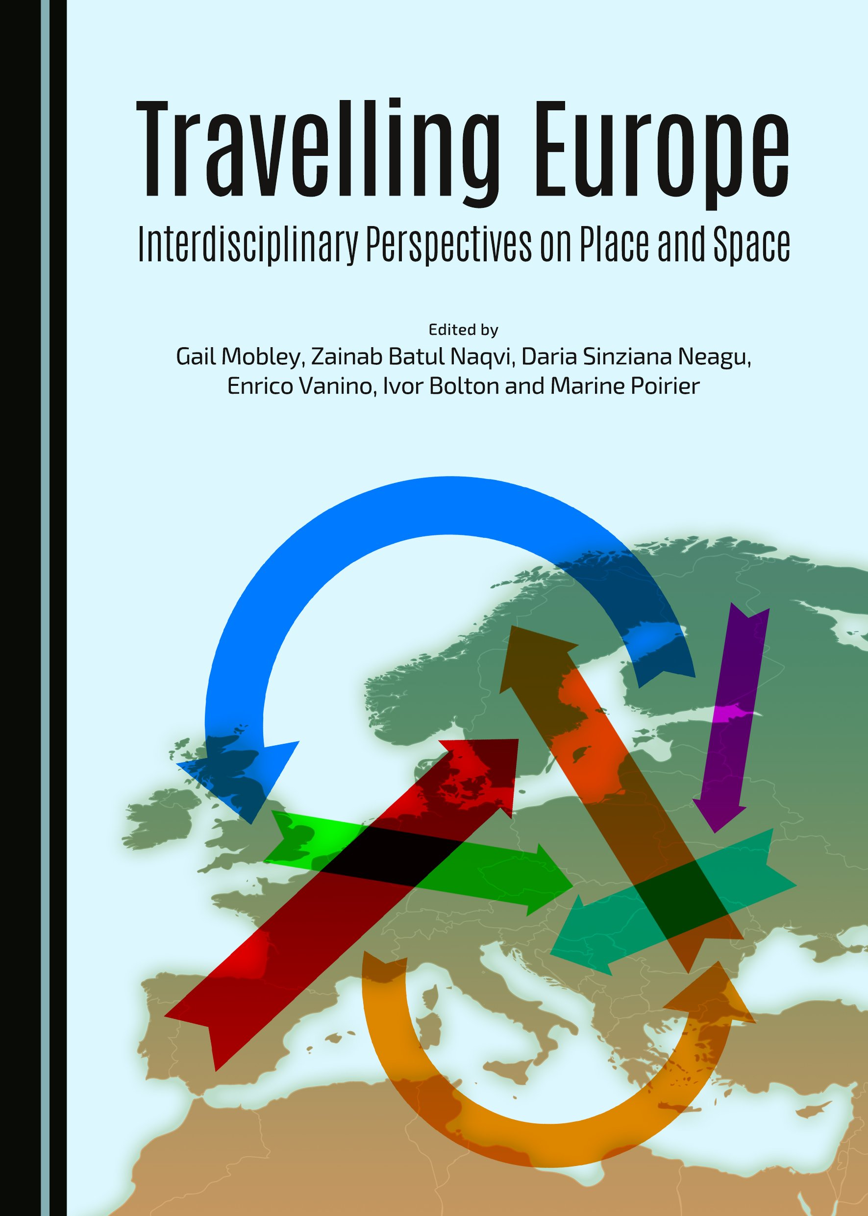 Travelling Europe: Interdisciplinary Perspectives on Place and Space