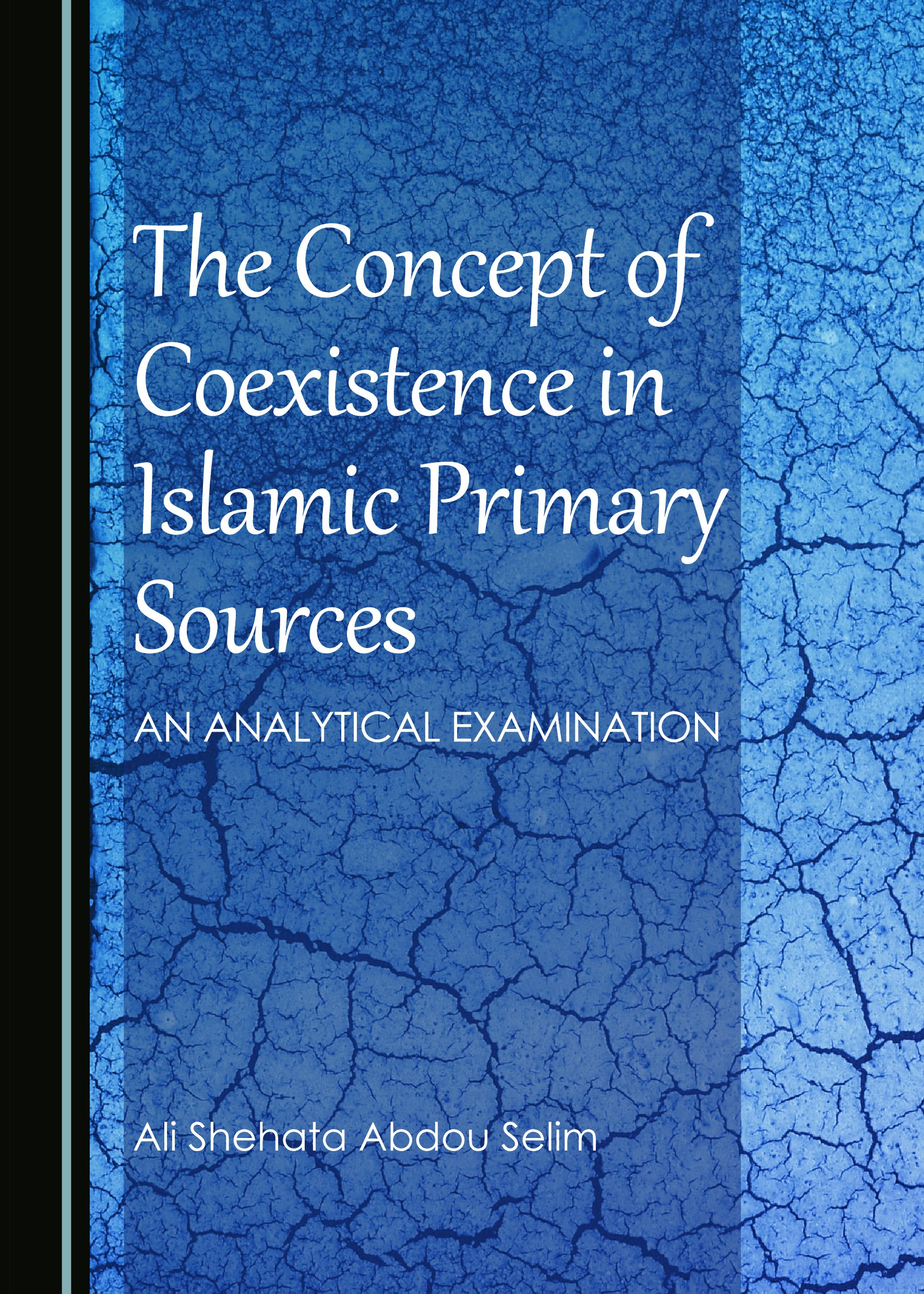 The Concept of Coexistence in Islamic Primary Sources: An Analytical Examination