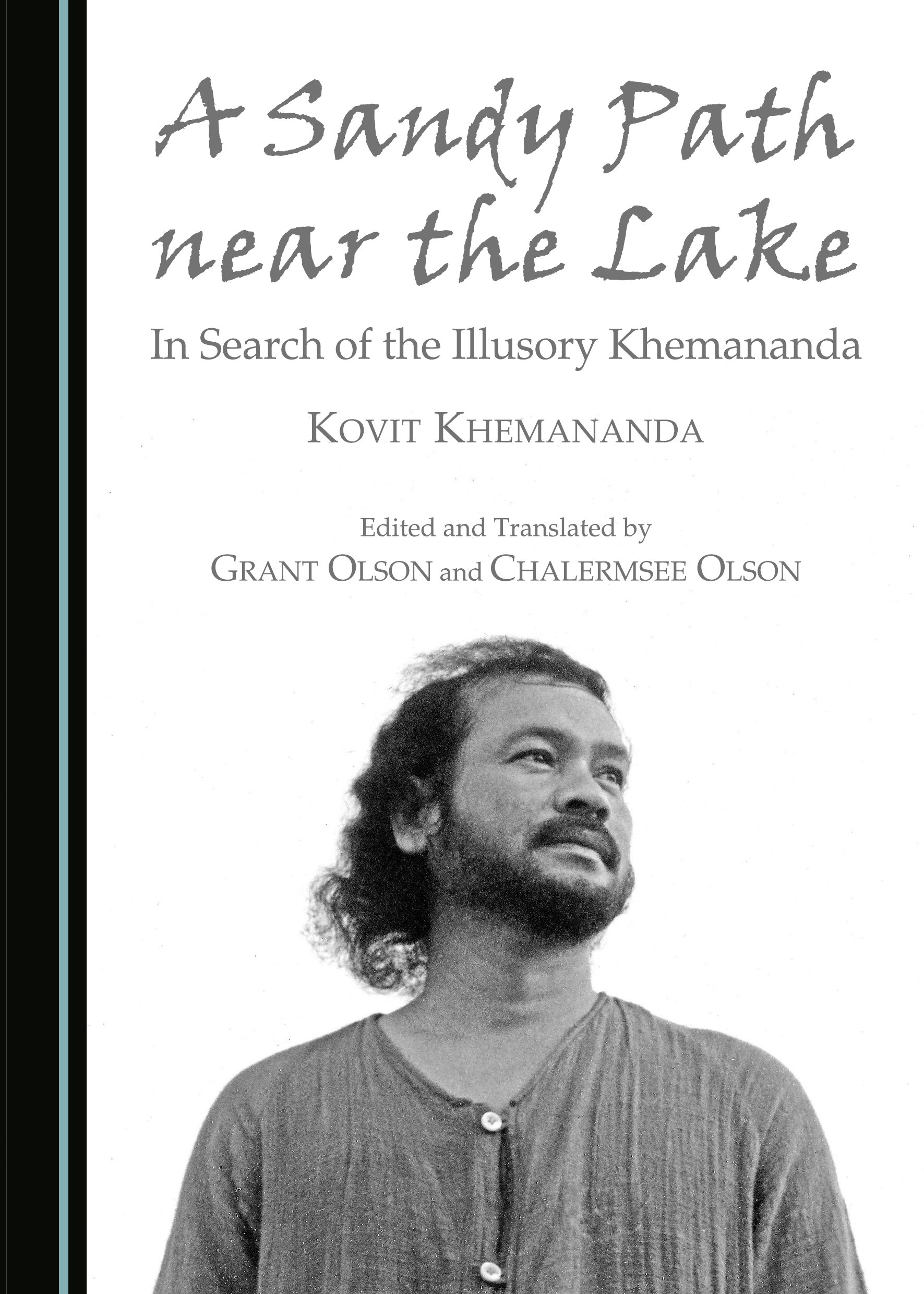 A Sandy Path near the Lake: In Search of the Illusory Khemananda