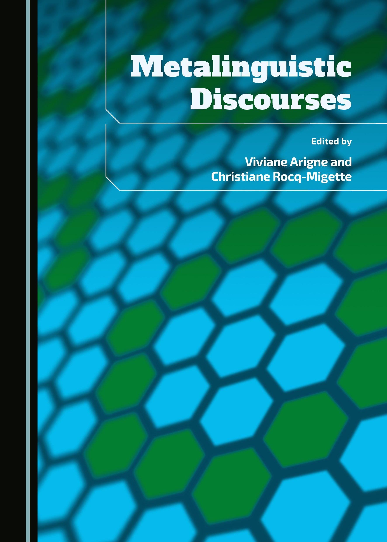 Metalinguistic Discourses