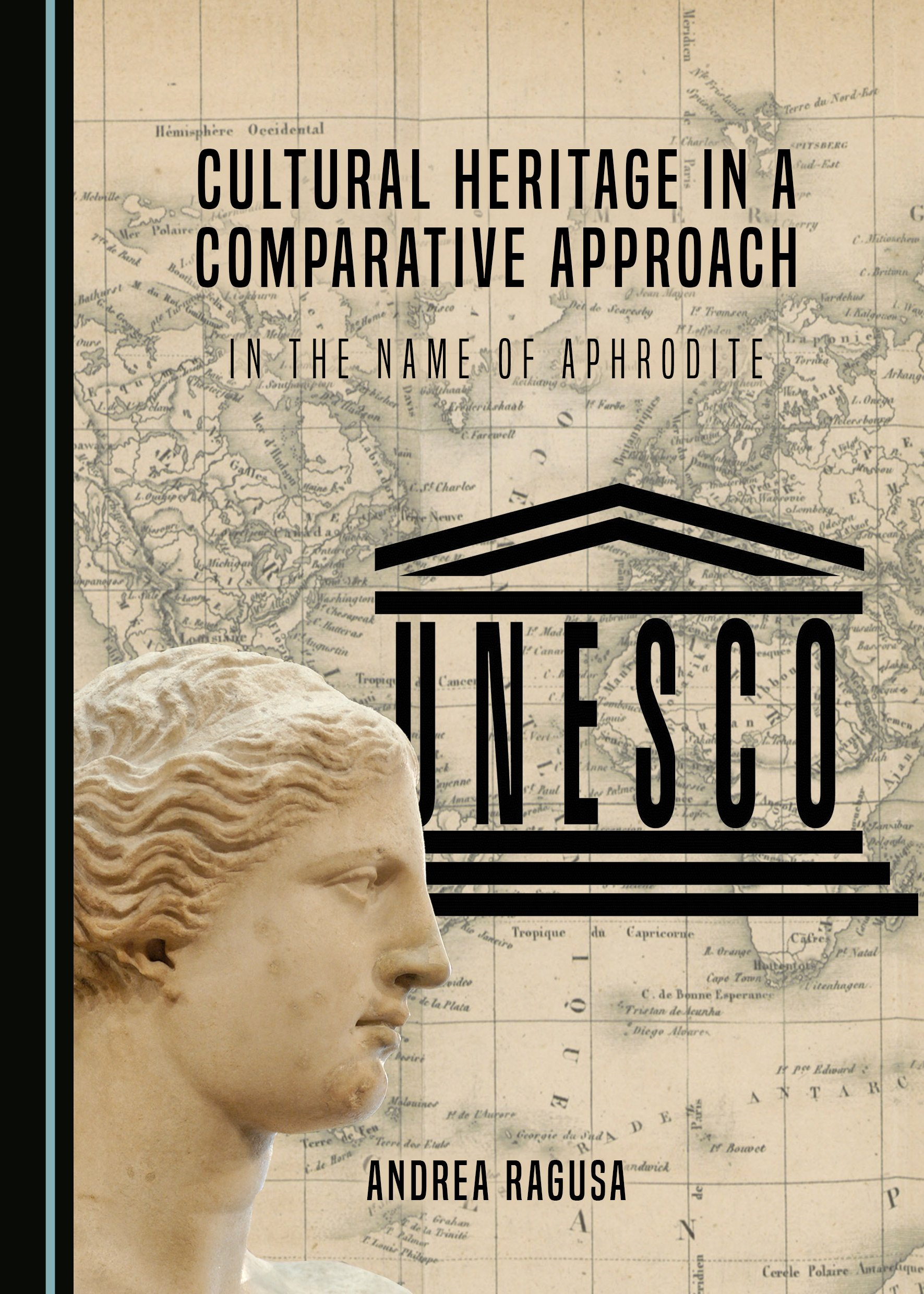 Cultural Heritage in a Comparative Approach: In the Name of Aphrodite