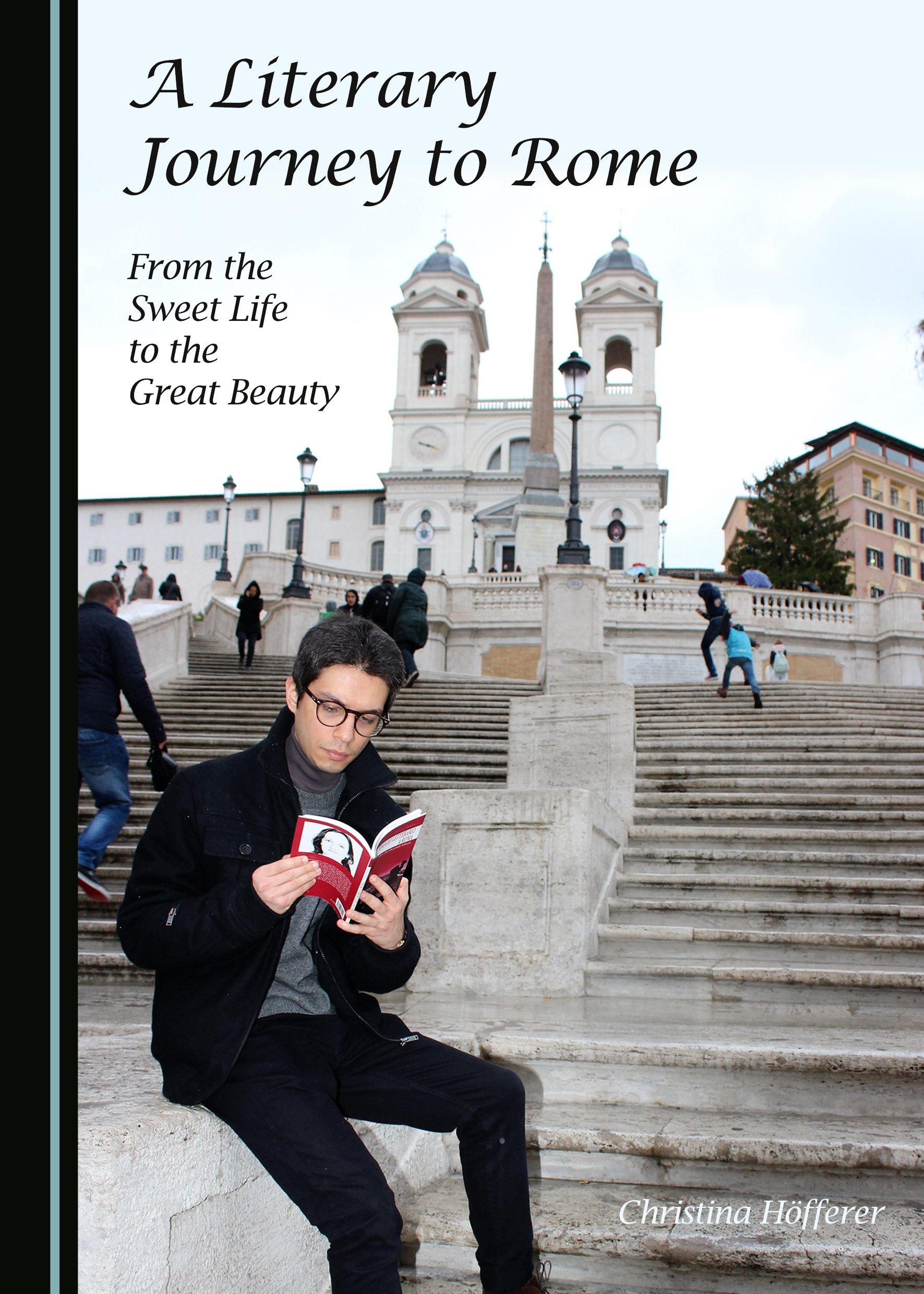 A Literary Journey to Rome: From the Sweet Life to the Great Beauty
