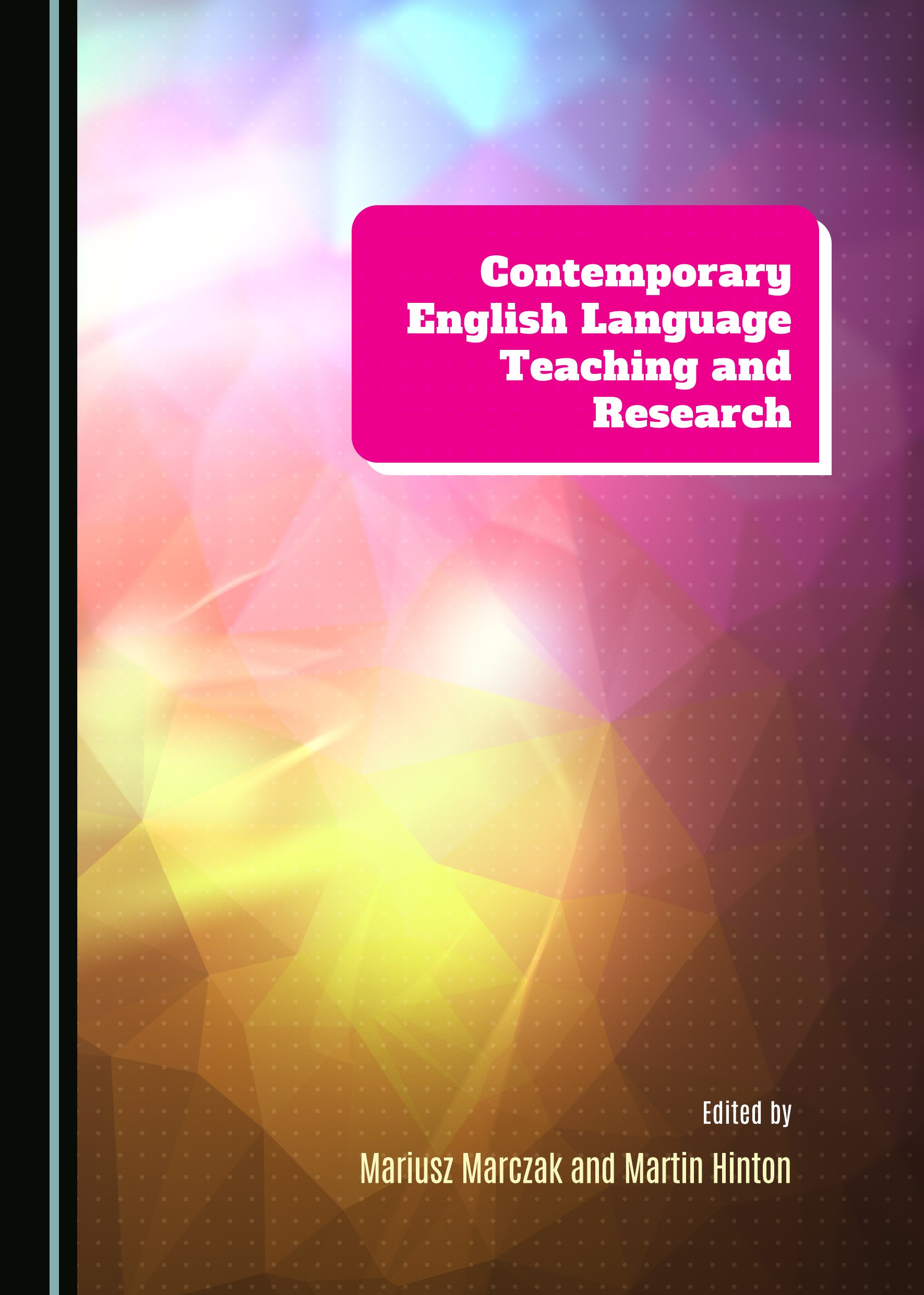 Contemporary English Language Teaching and Research