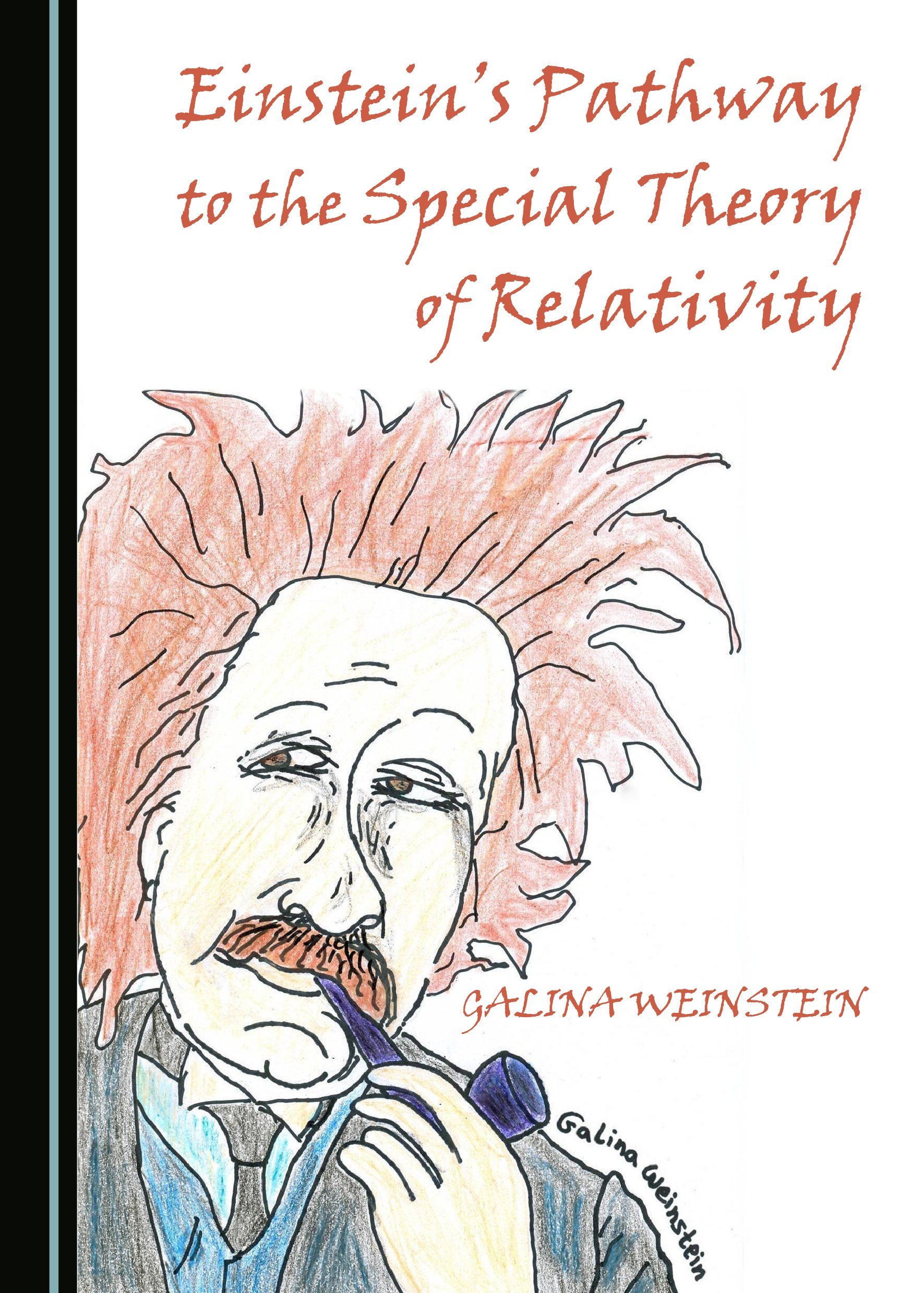 Einstein's Pathway to the Special Theory of Relativity