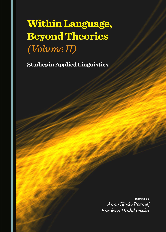 Within Language, Beyond Theories (Volume II): Studies in Applied Linguistics