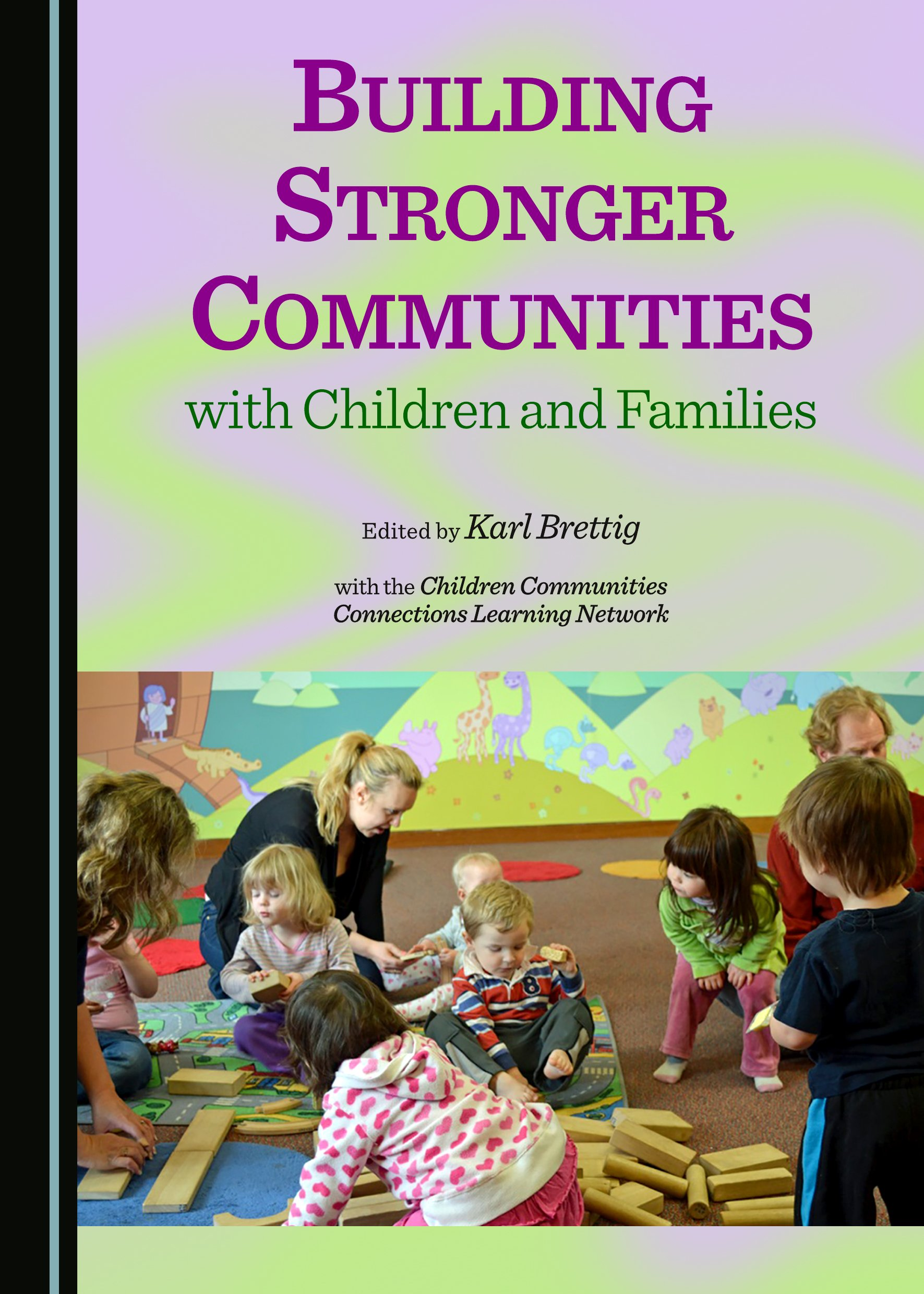Building Stronger Communities with Children and Families