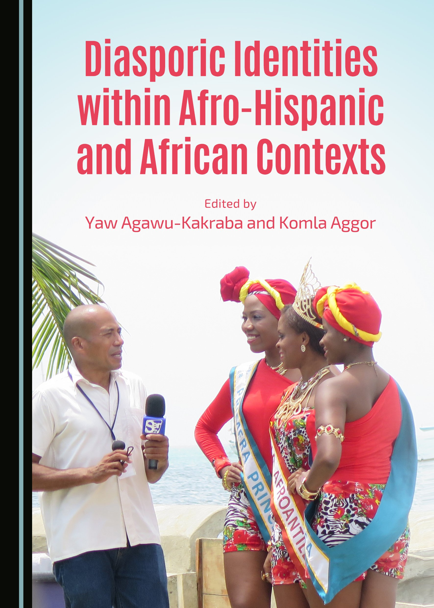 Diasporic Identities within Afro-Hispanic and African Contexts