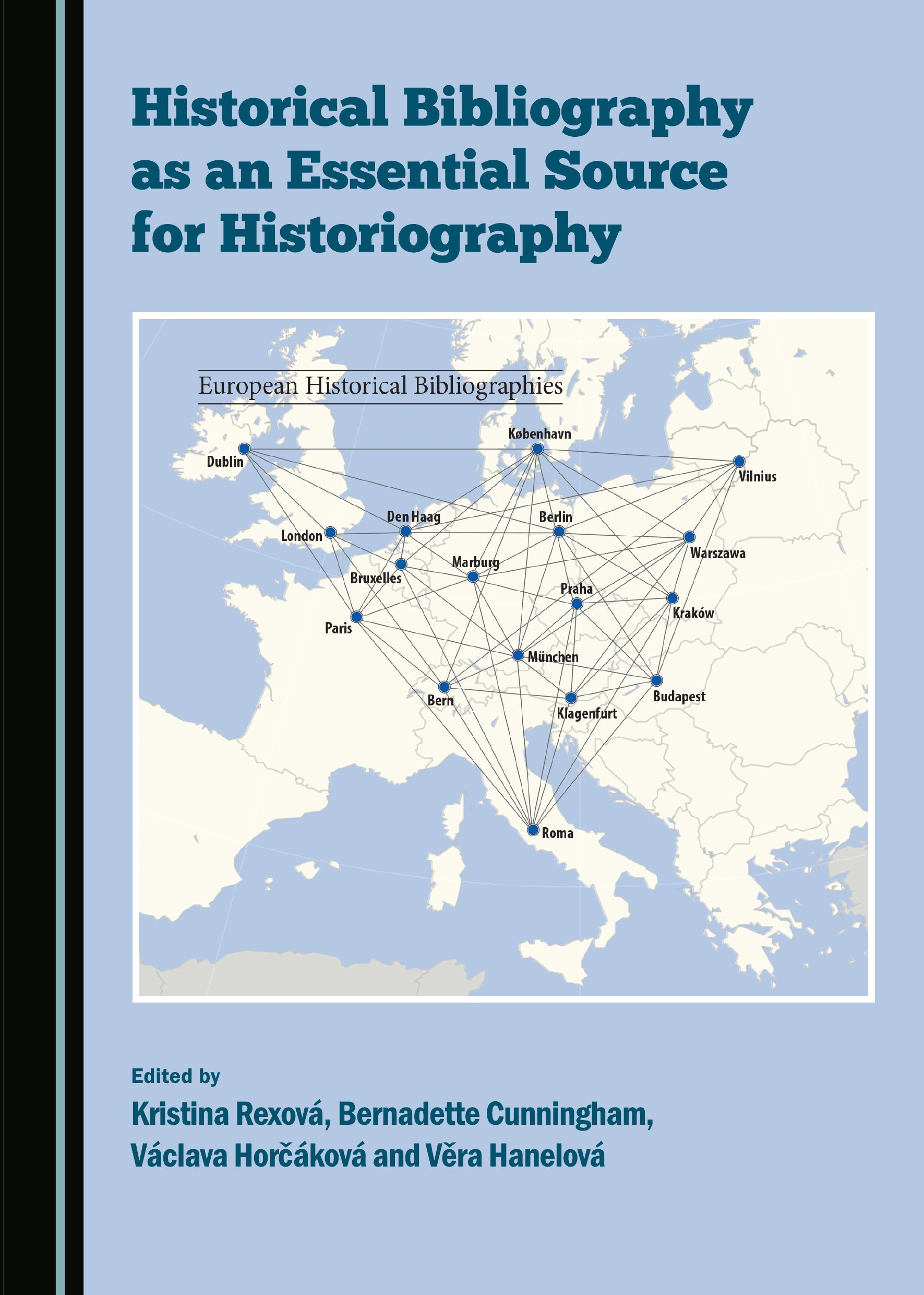 Historical Bibliography as an Essential Source for Historiography