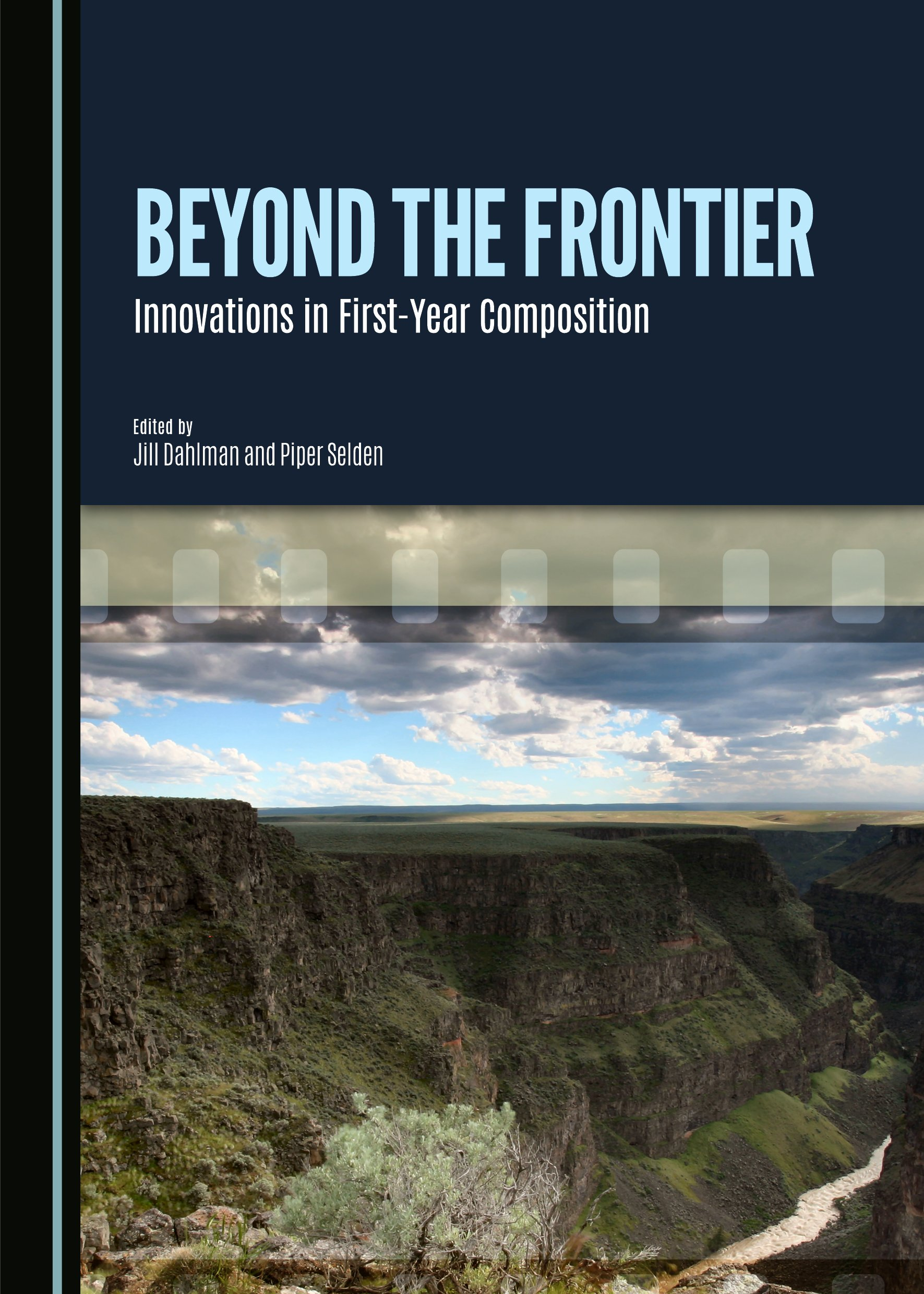 Beyond the Frontier: Innovations in First-Year Composition