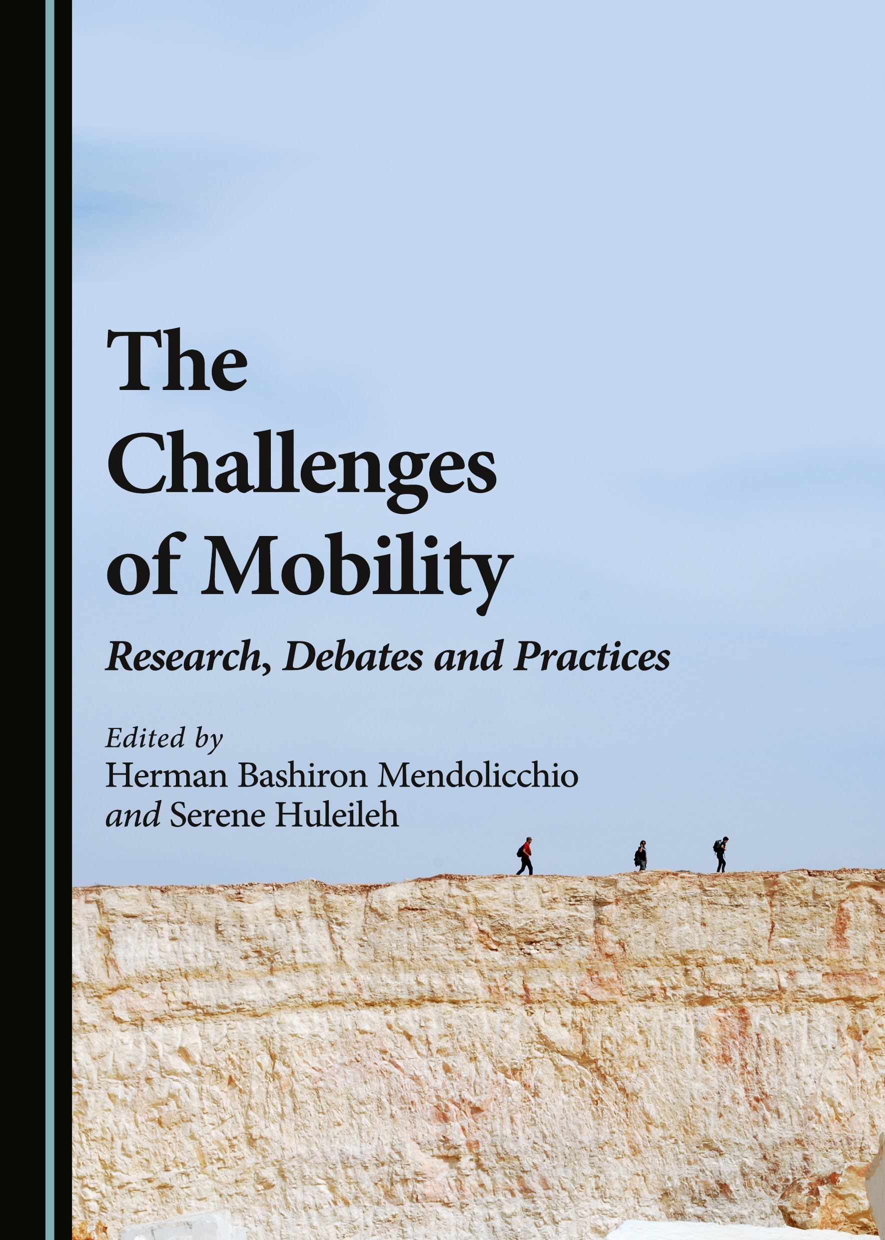 The Challenges of Mobility: Research, Debates and Practices