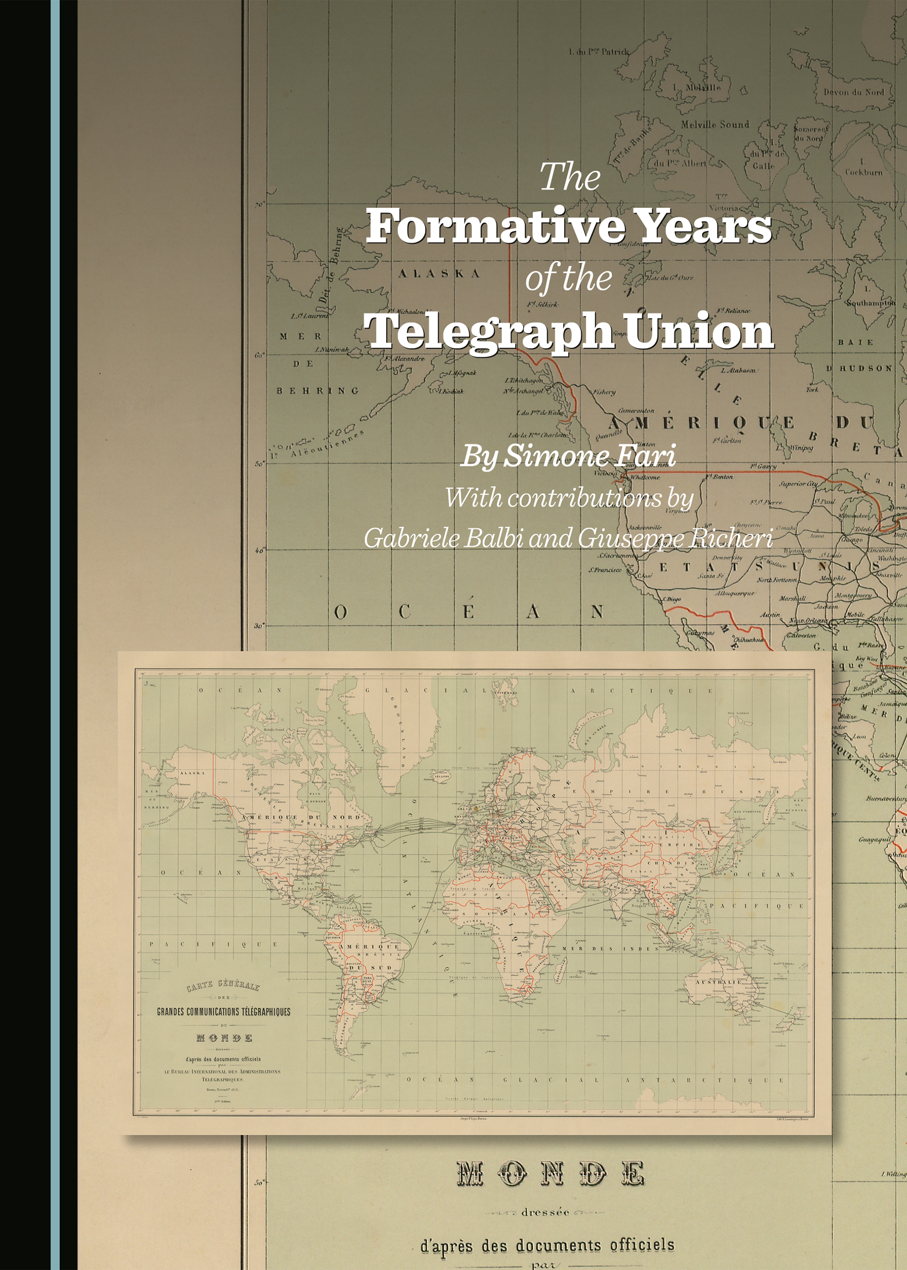 The Formative Years of the Telegraph Union