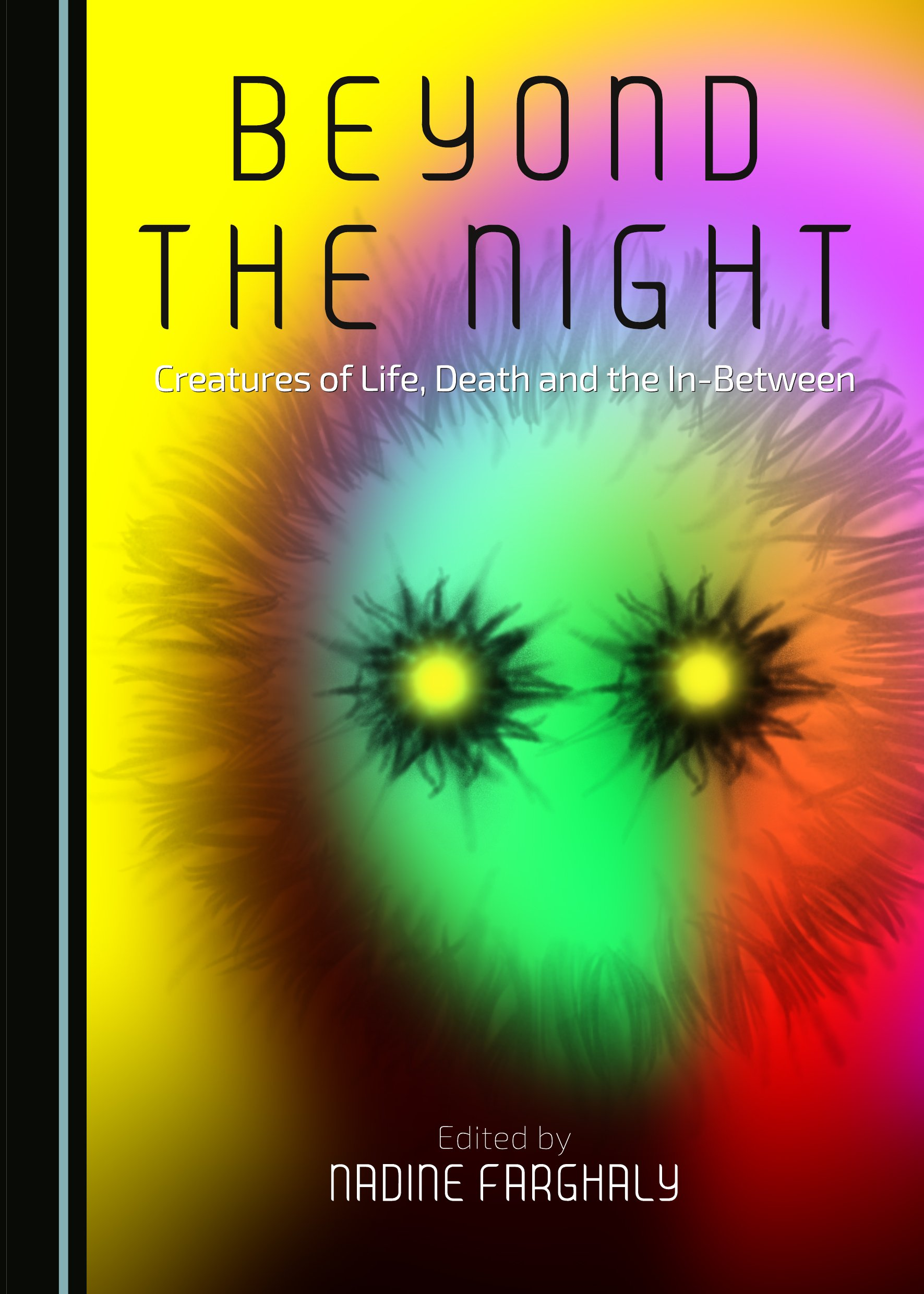 Beyond the Night: Creatures of Life, Death and the In-Between