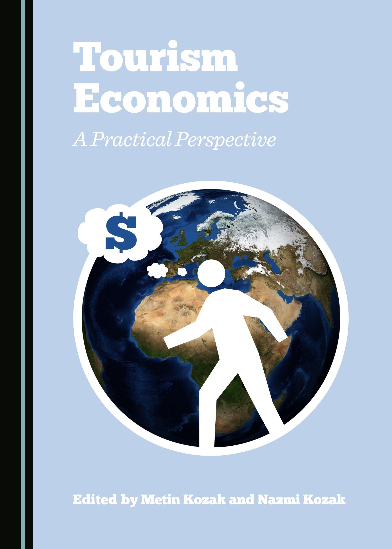 Tourism Economics: A Practical Perspective
