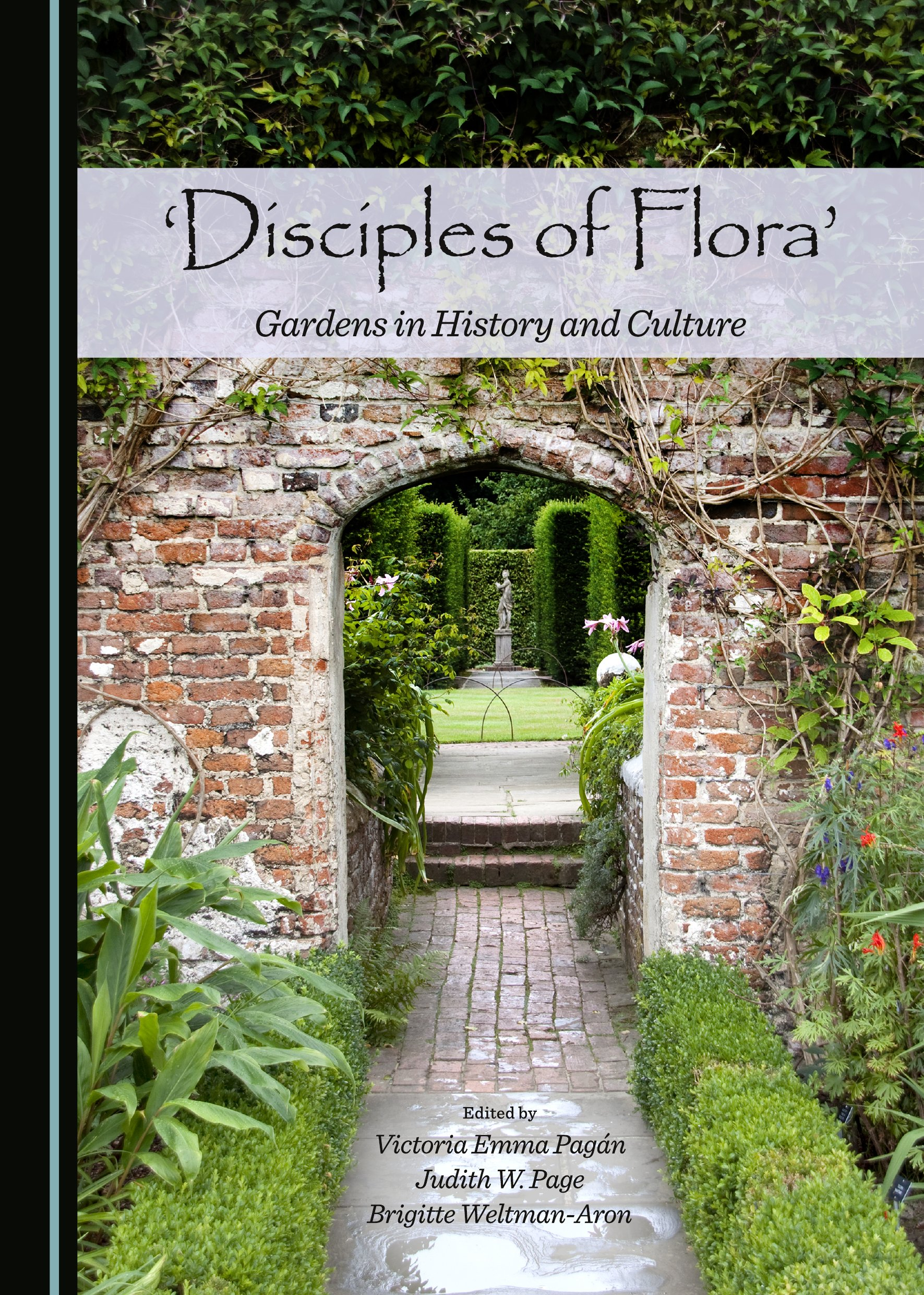 'Disciples of Flora': Gardens in History and Culture