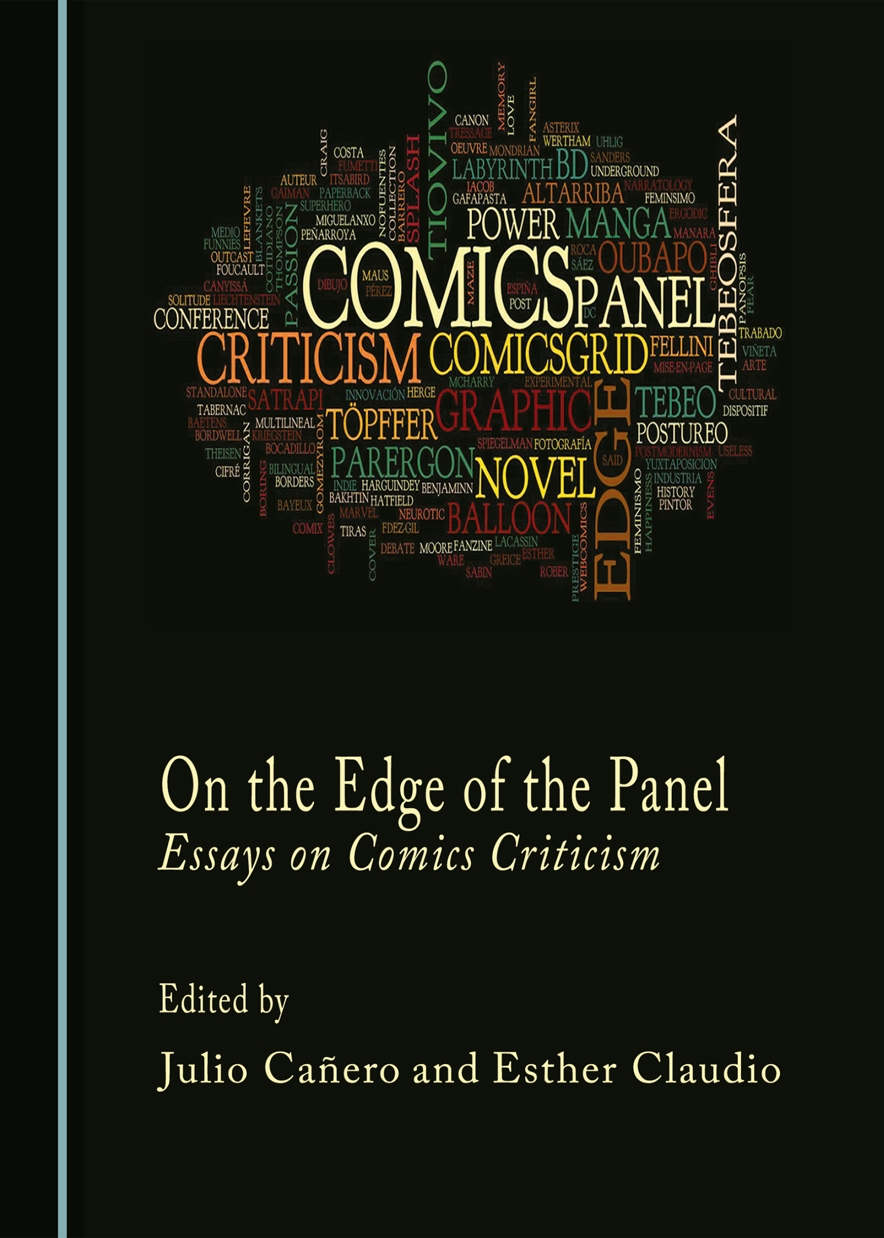 On the Edge of the Panel: Essays on Comics Criticism
