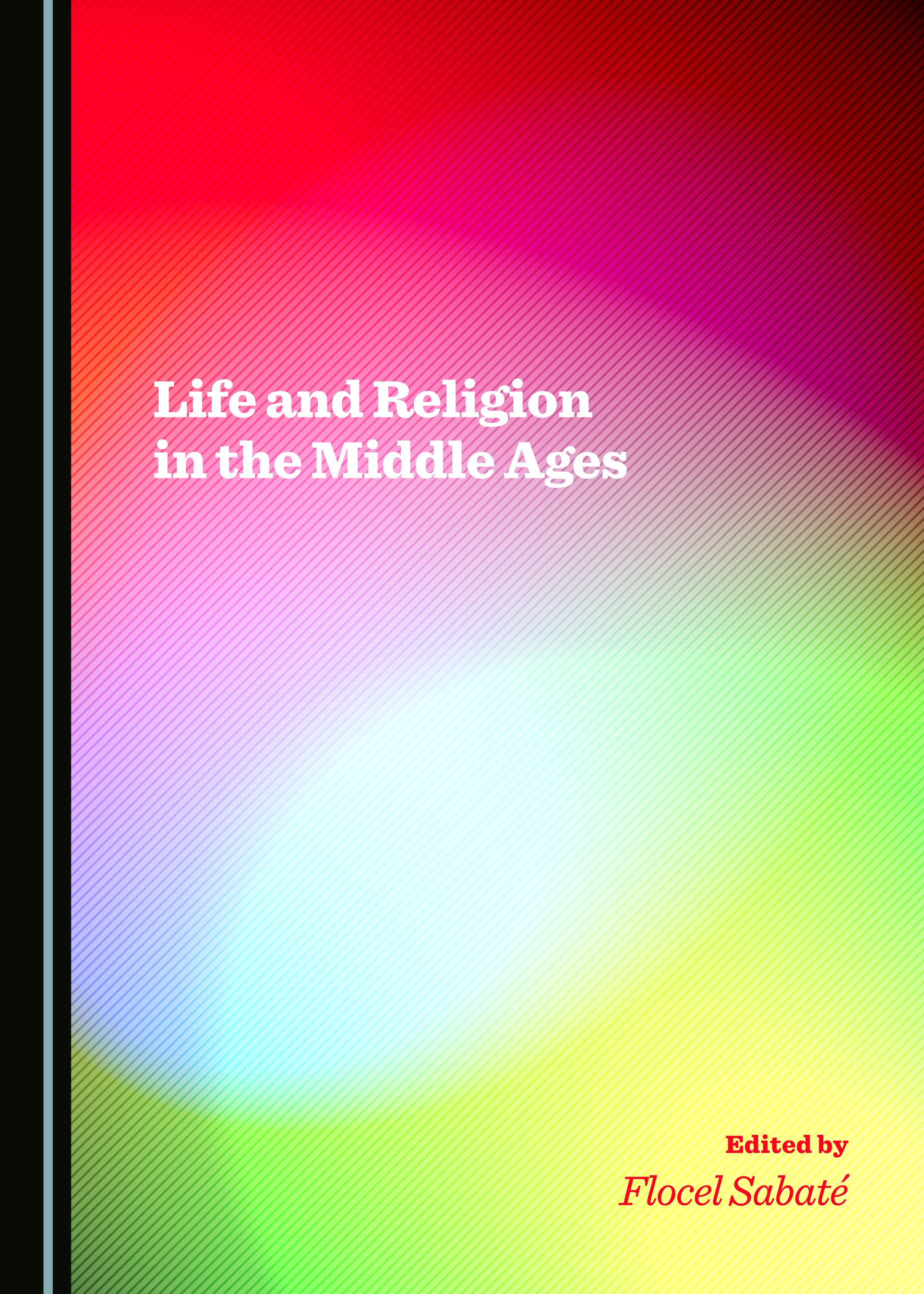 Life and Religion in the Middle Ages