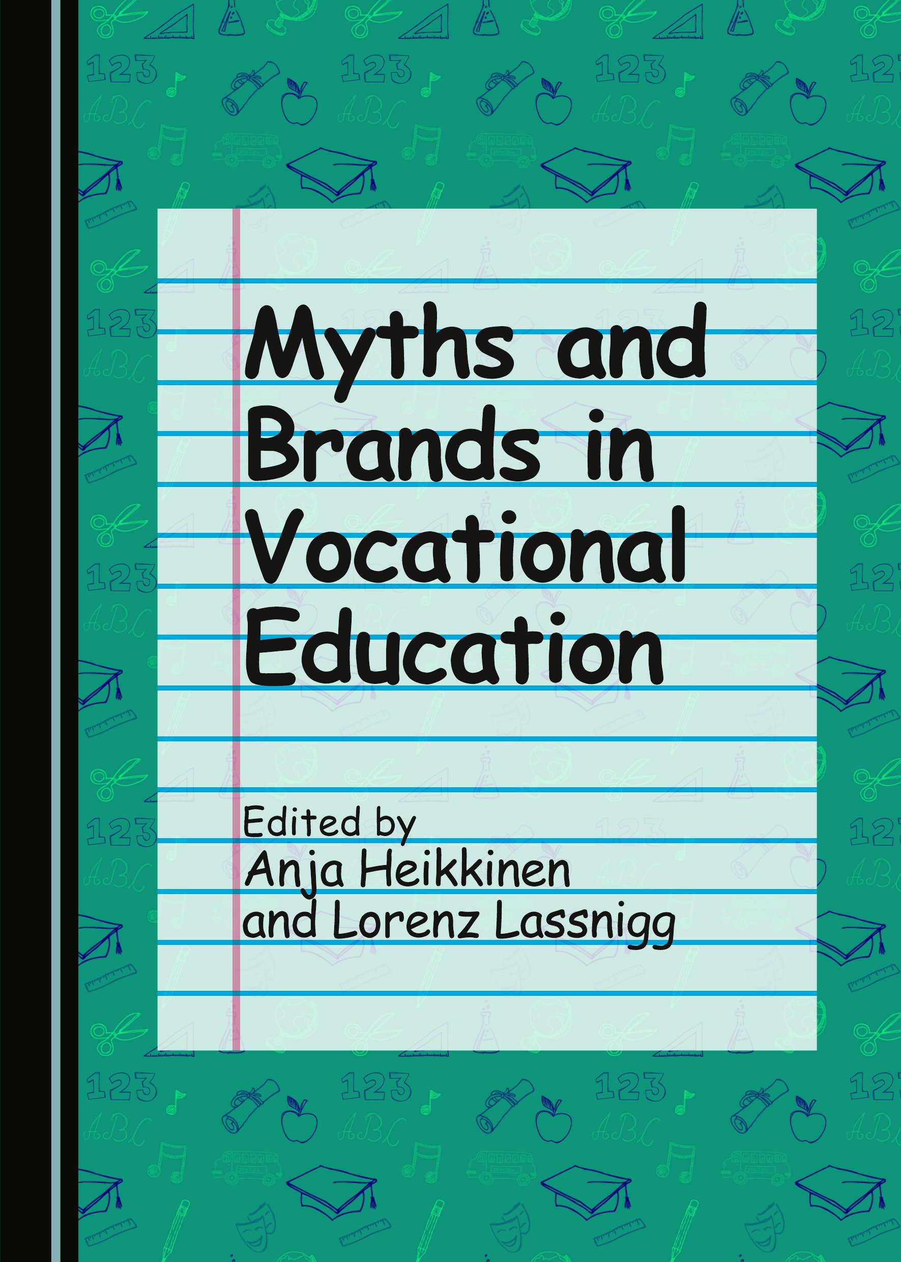 Myths and Brands in Vocational Education
