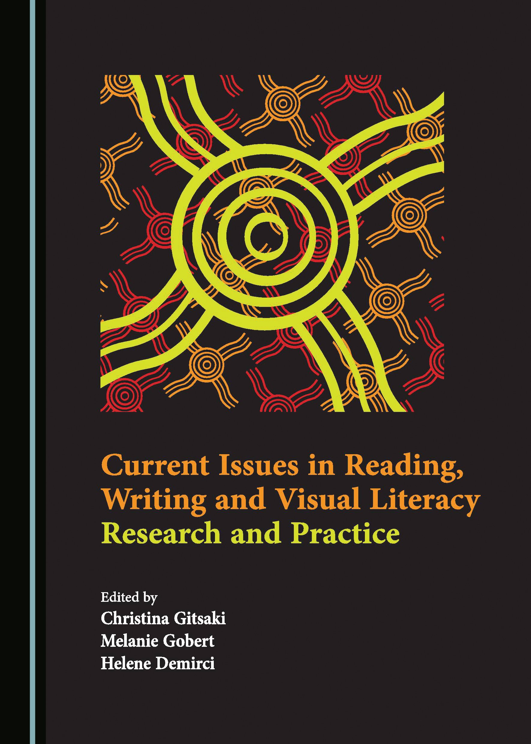 Current Issues in Reading, Writing and Visual Literacy: Research and Practice
