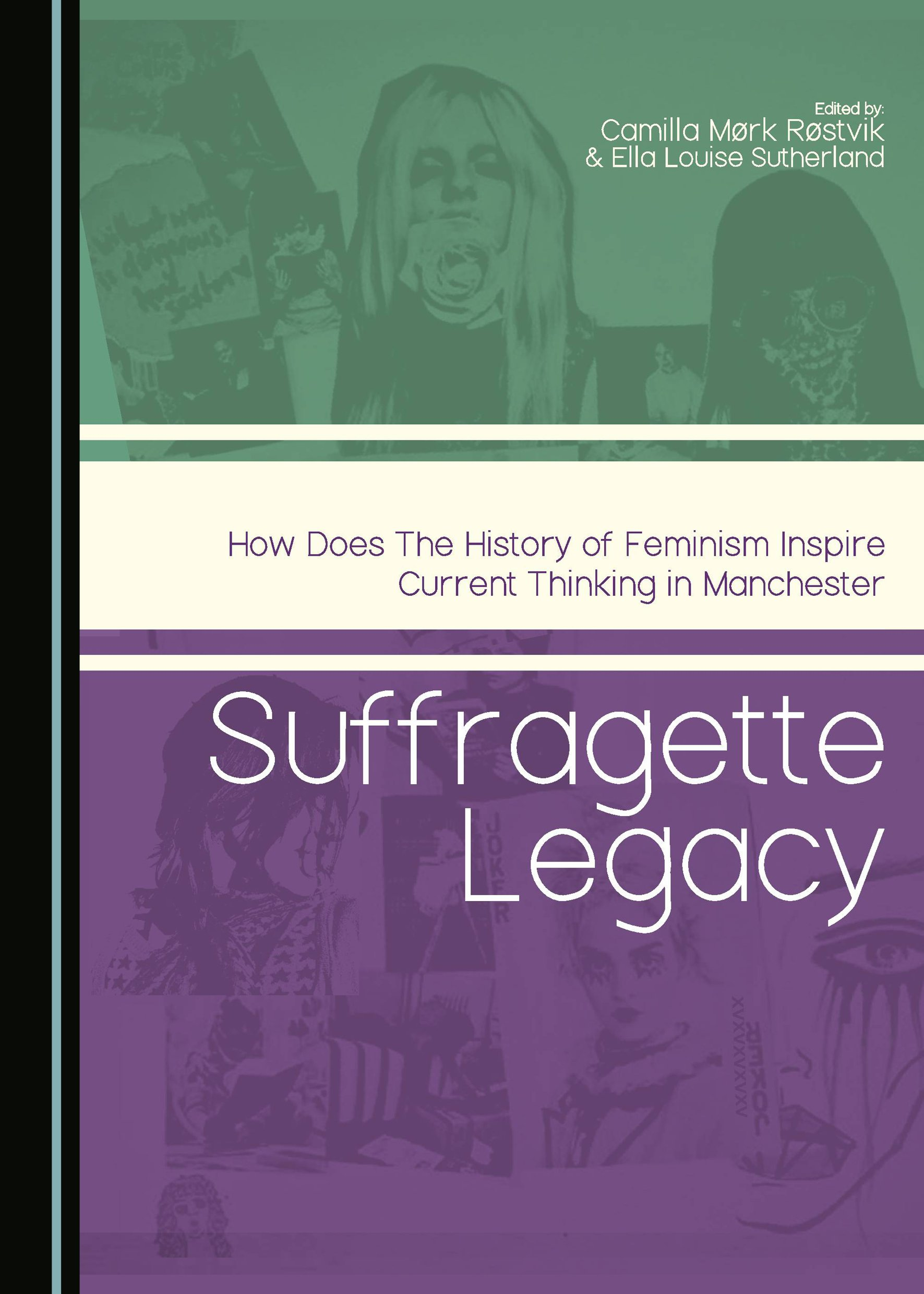 Suffragette Legacy: How does the History of Feminism Inspire Current Thinking in Manchester