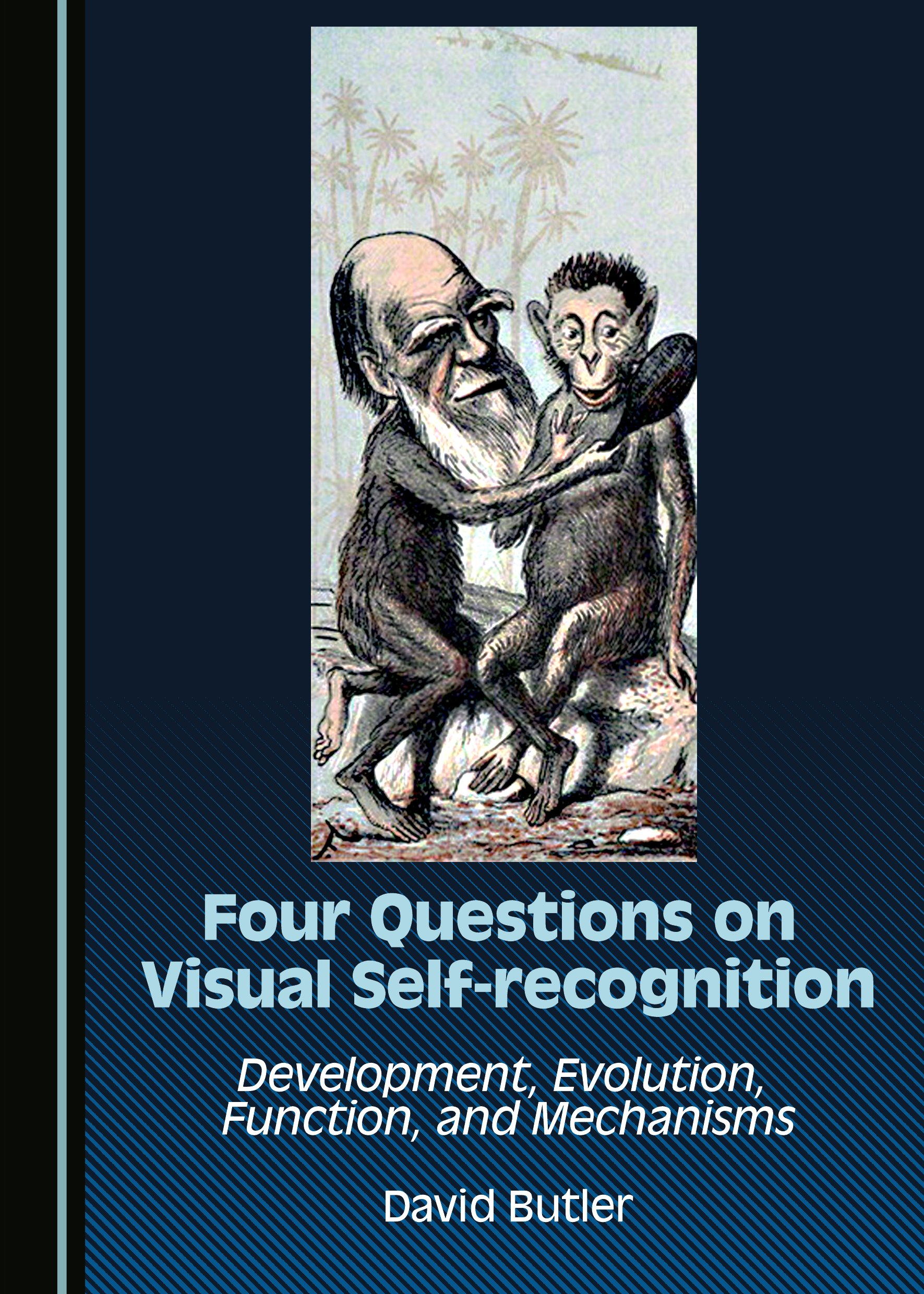 Four Questions on Visual Self-recognition: Development, Evolution, Function, and Mechanisms