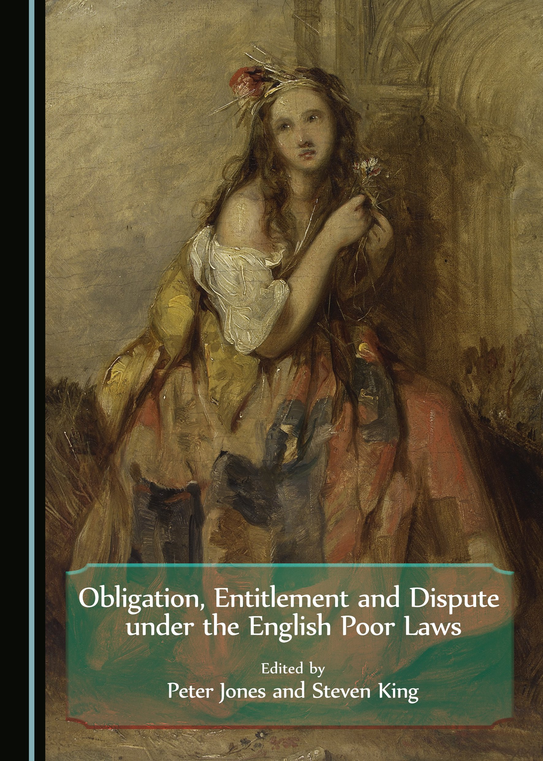 Obligation, Entitlement and Dispute under the English Poor Laws