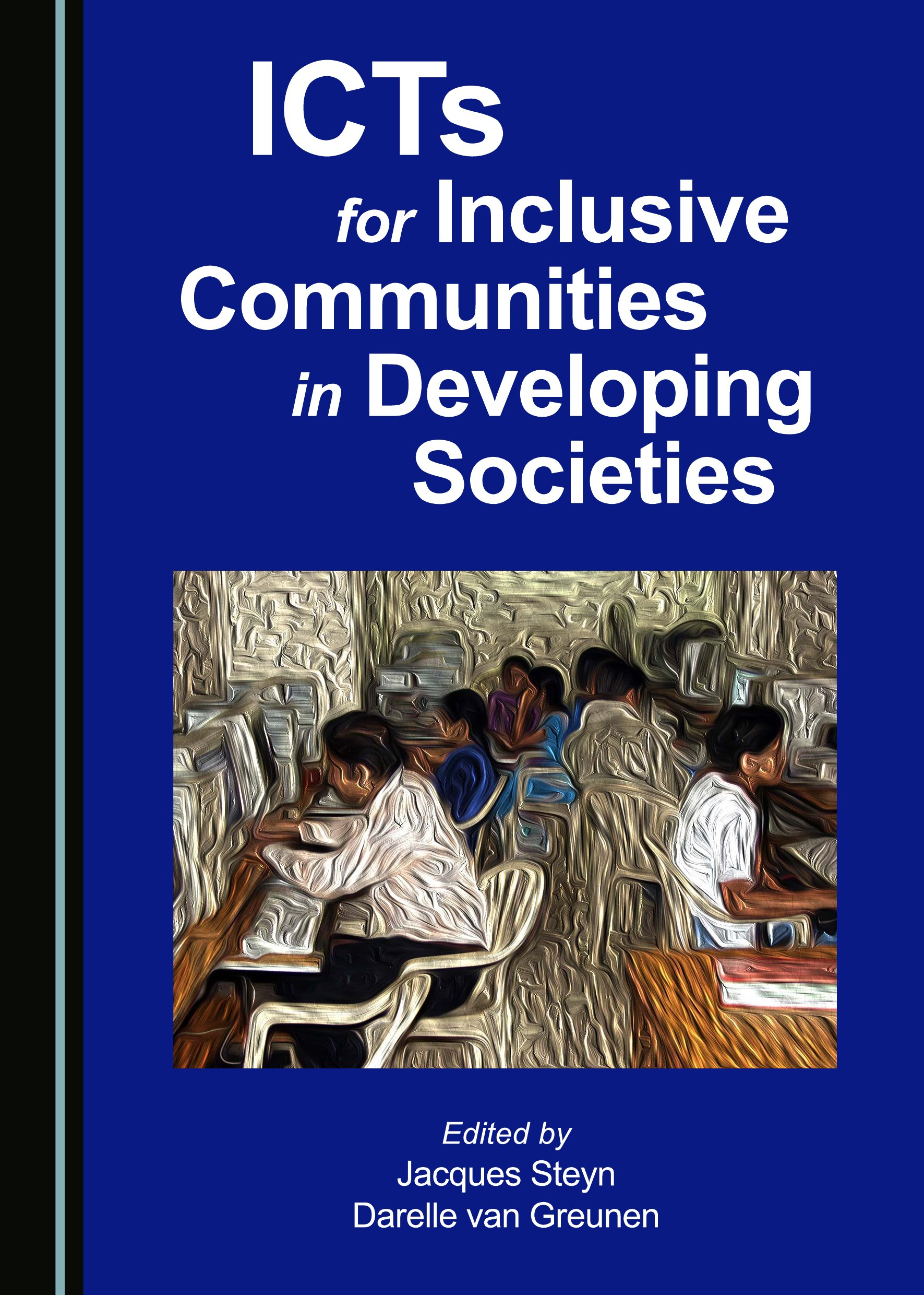 ICTs for Inclusive Communities in Developing Societies