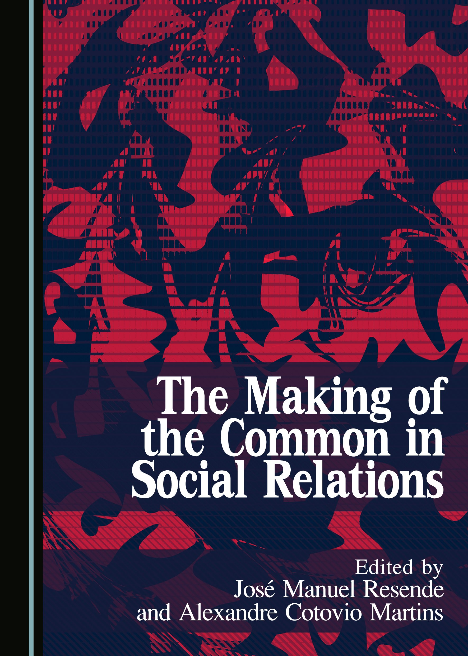 The Making of the Common in Social Relations