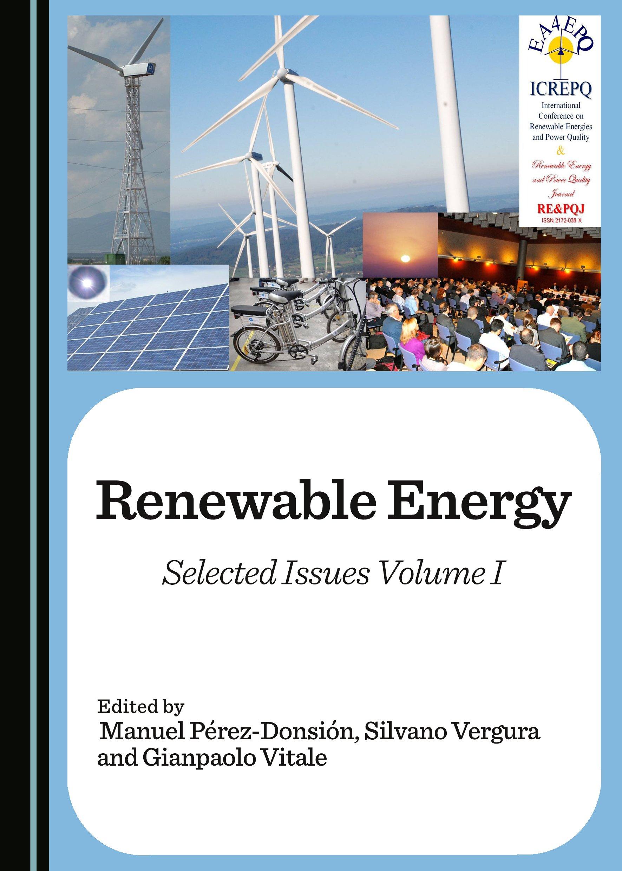 Renewable Energy: Selected Issues Volume I