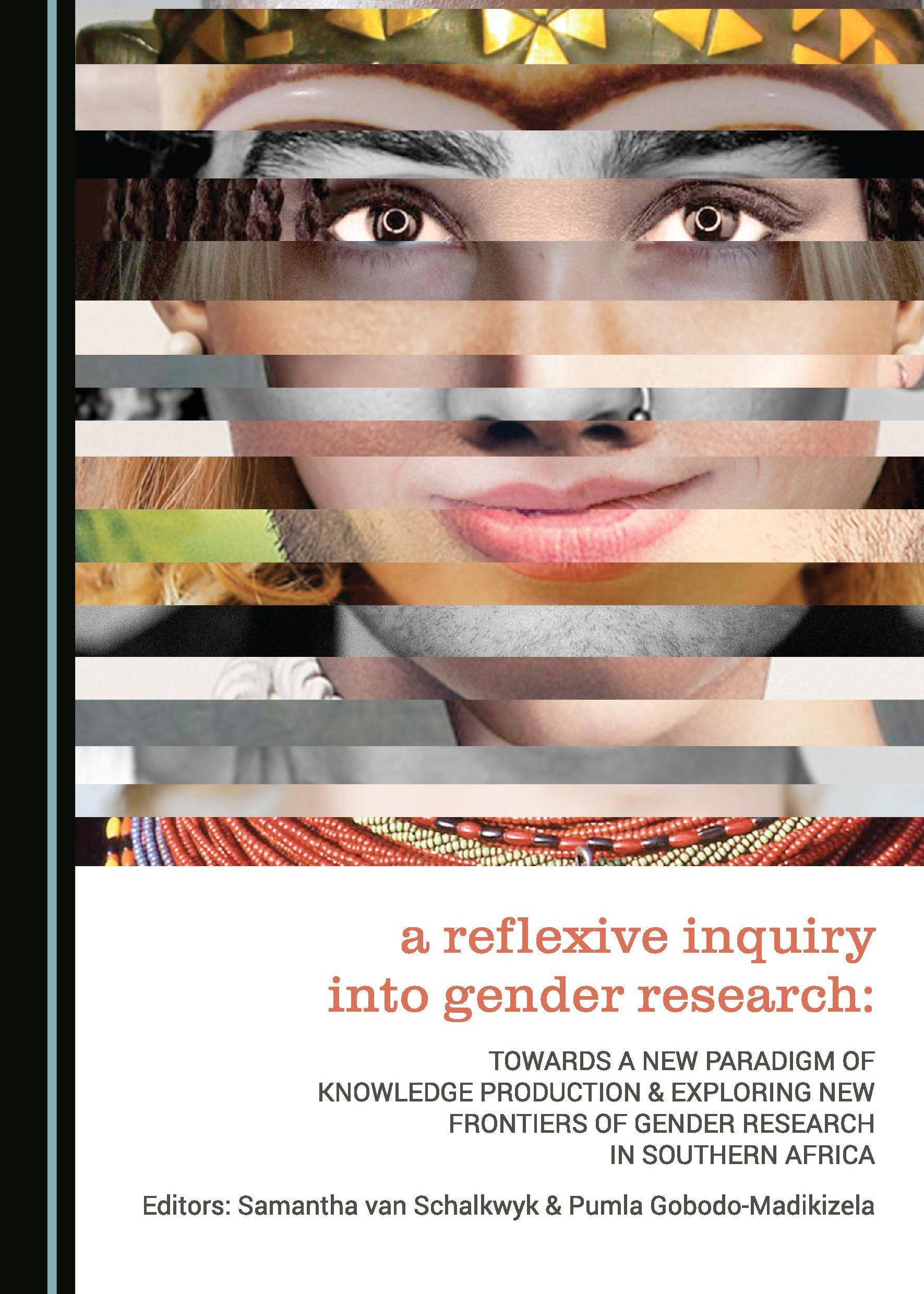 A Reflexive Inquiry into Gender Research: Towards a New Paradigm of Knowledge Production & Exploring New Frontiers of Gender Research in Southern Africa