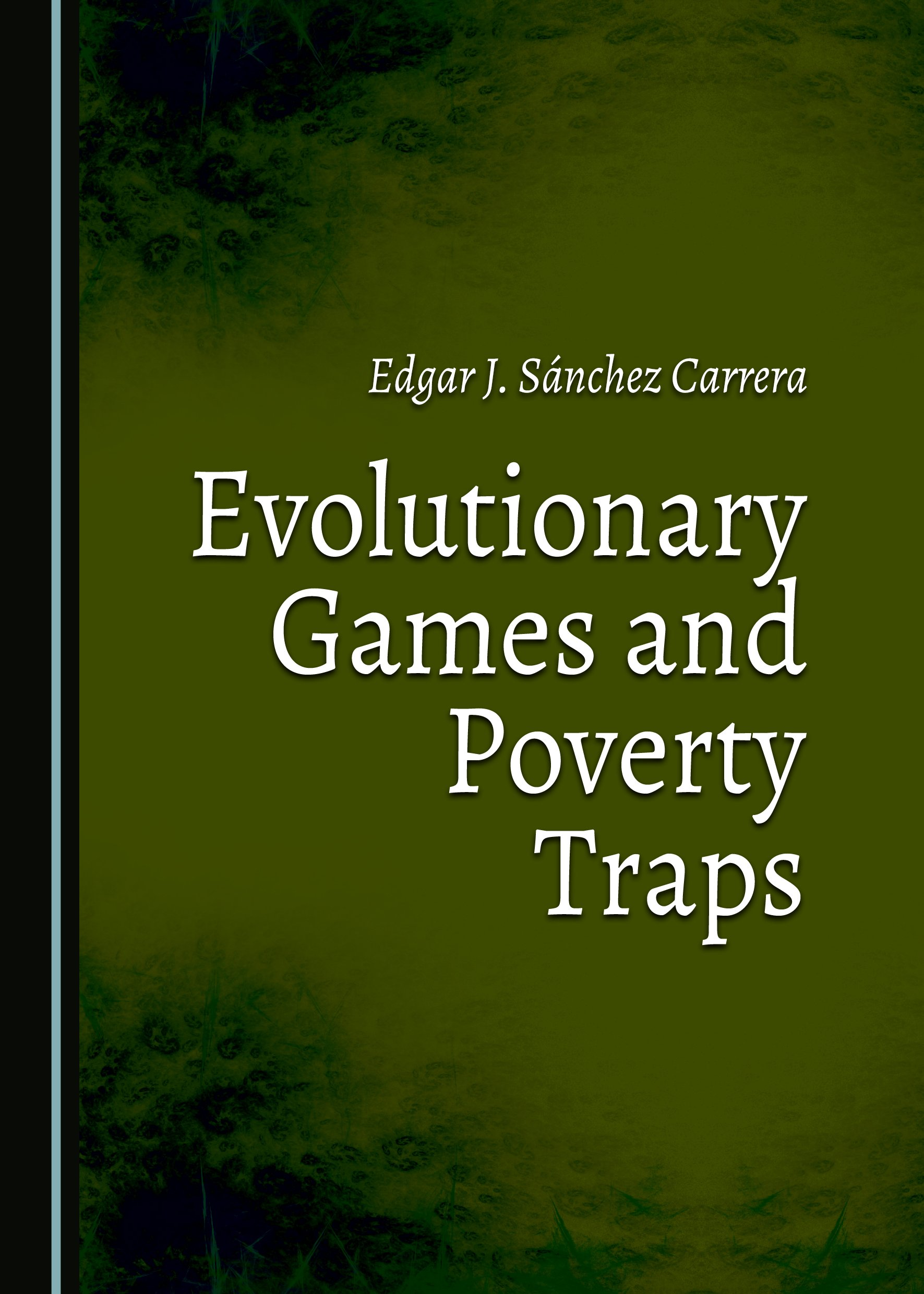 Evolutionary Games and Poverty Traps