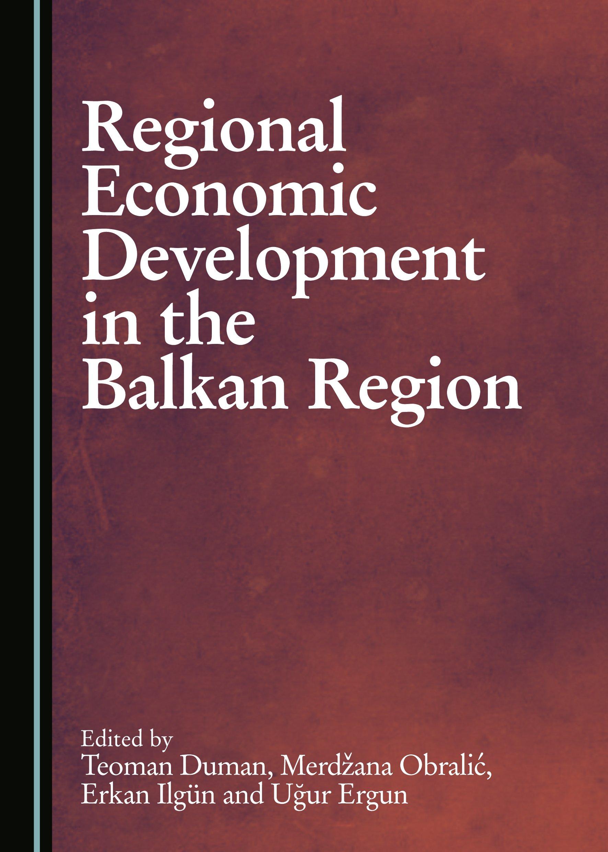 Regional Economic Development in the Balkan Region