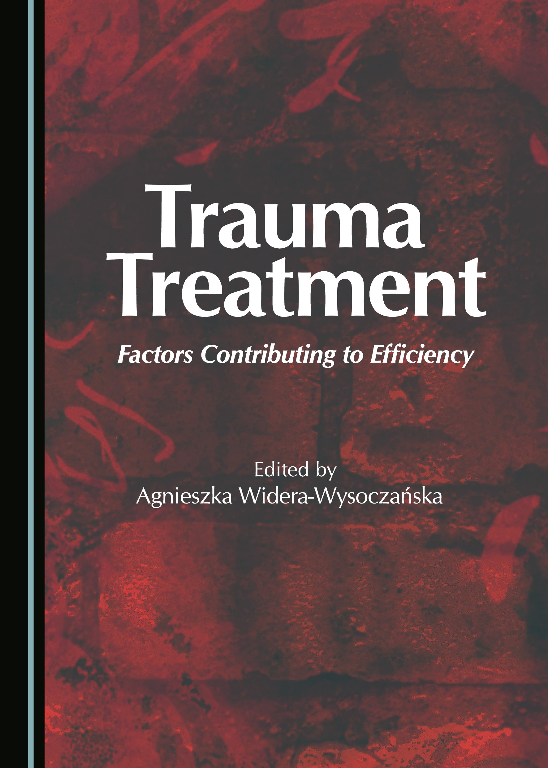 Trauma Treatment: Factors Contributing to Efficiency