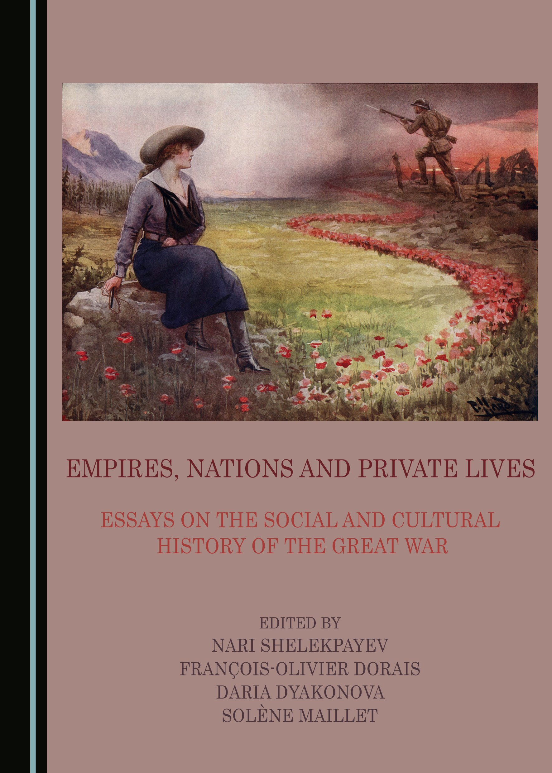 Empires, Nations and Private Lives: Essays on the Social and Cultural History of the Great War
