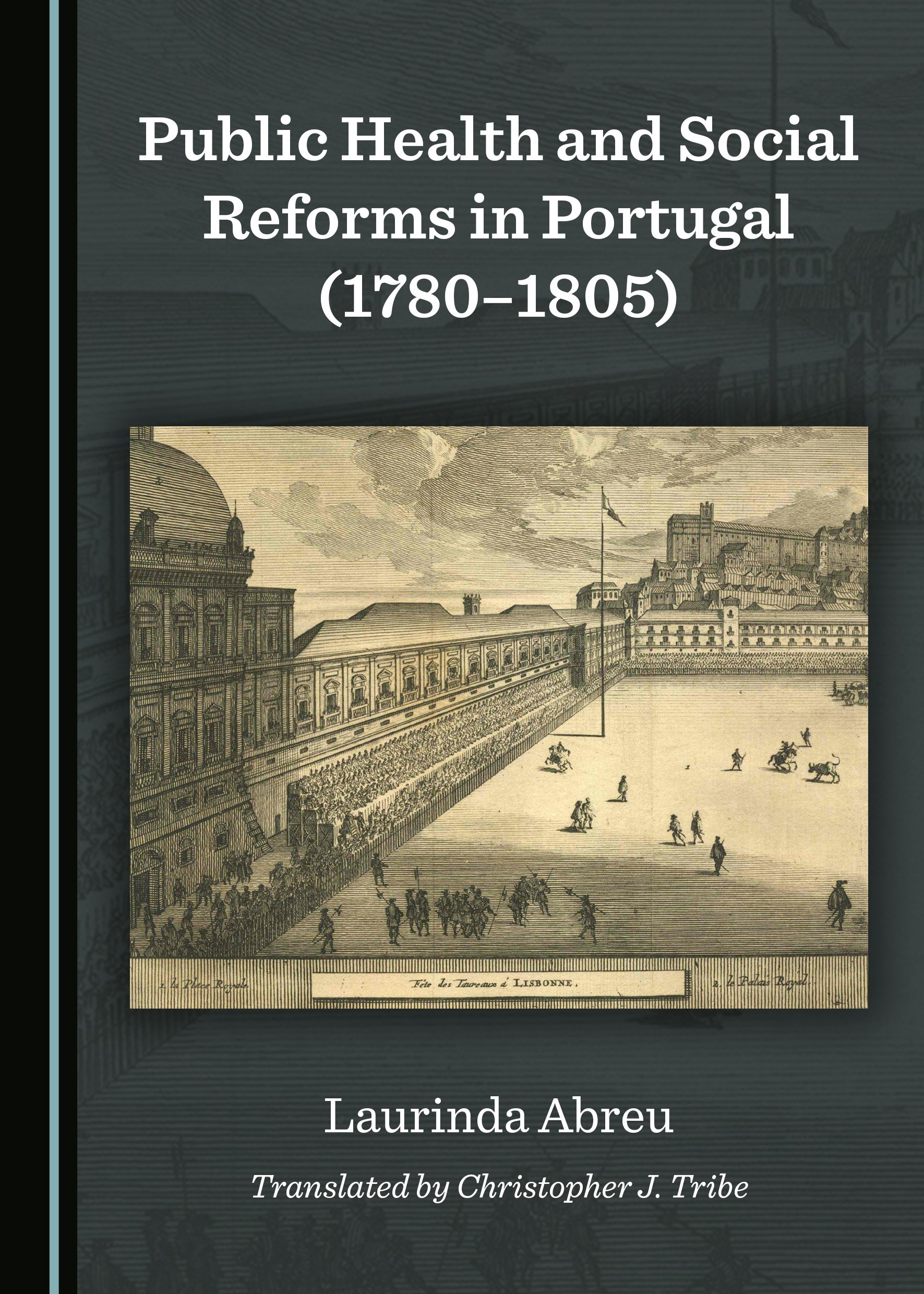 Public Health and Social Reforms in Portugal (1780-1805)