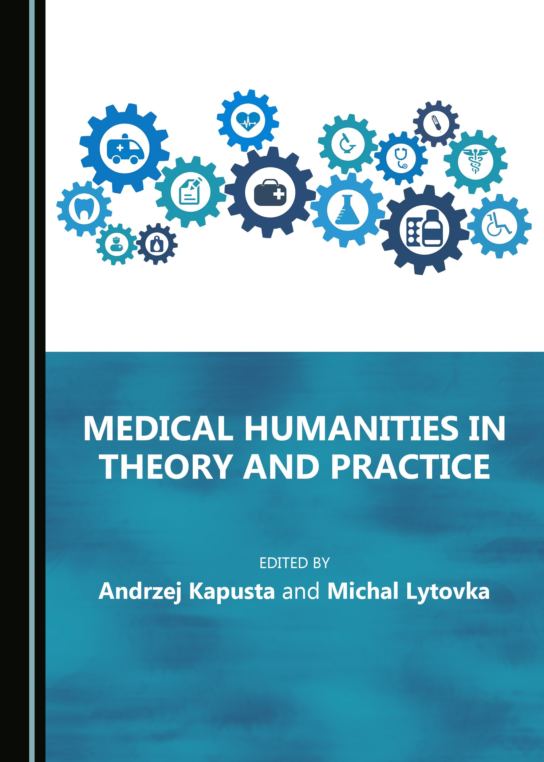 Medical Humanities in Theory and Practice