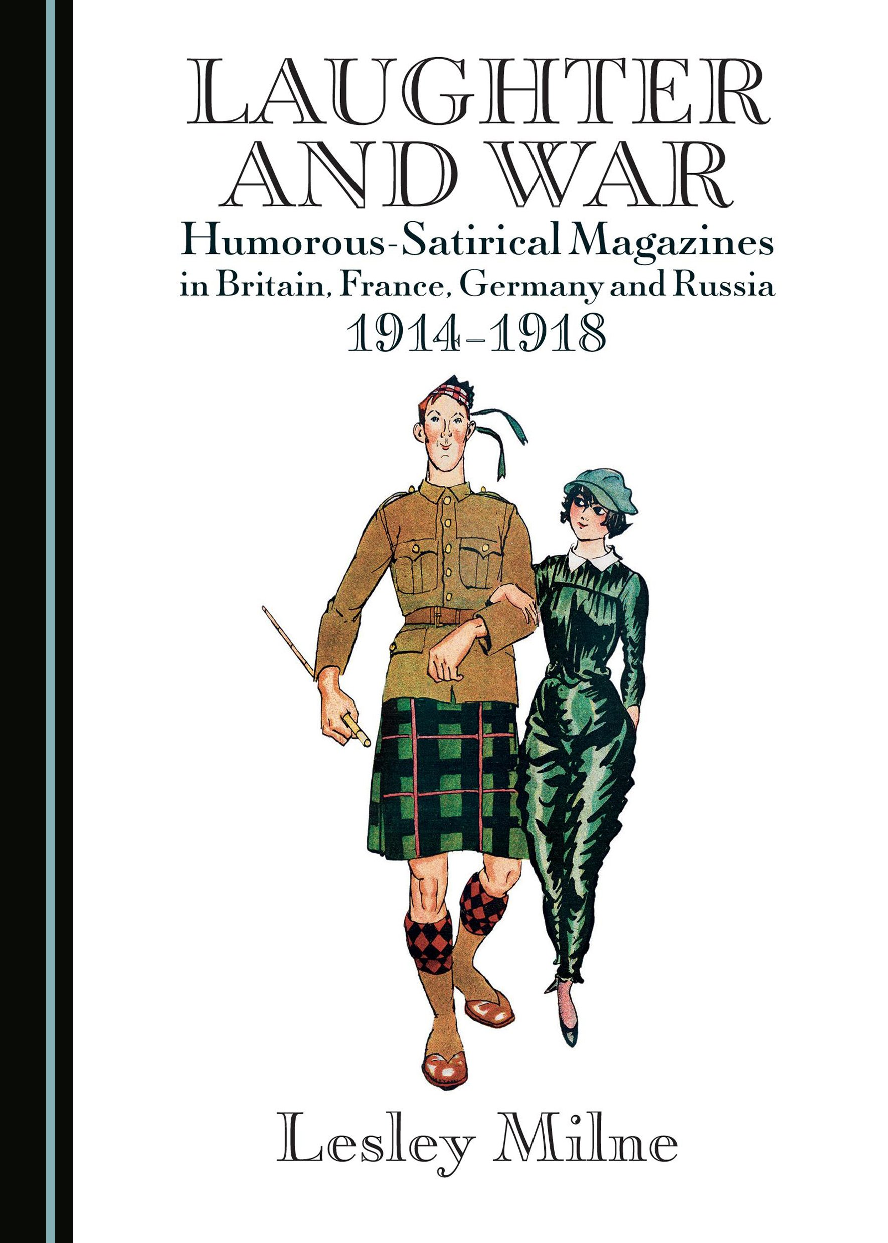Laughter and War: Humorous-Satirical Magazines in Britain, France, Germany and Russia 1914–1918