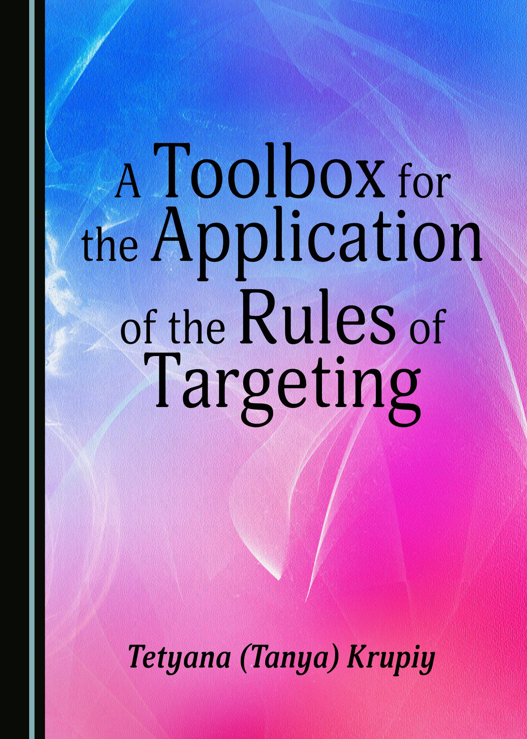A Toolbox for the Application of the Rules of Targeting