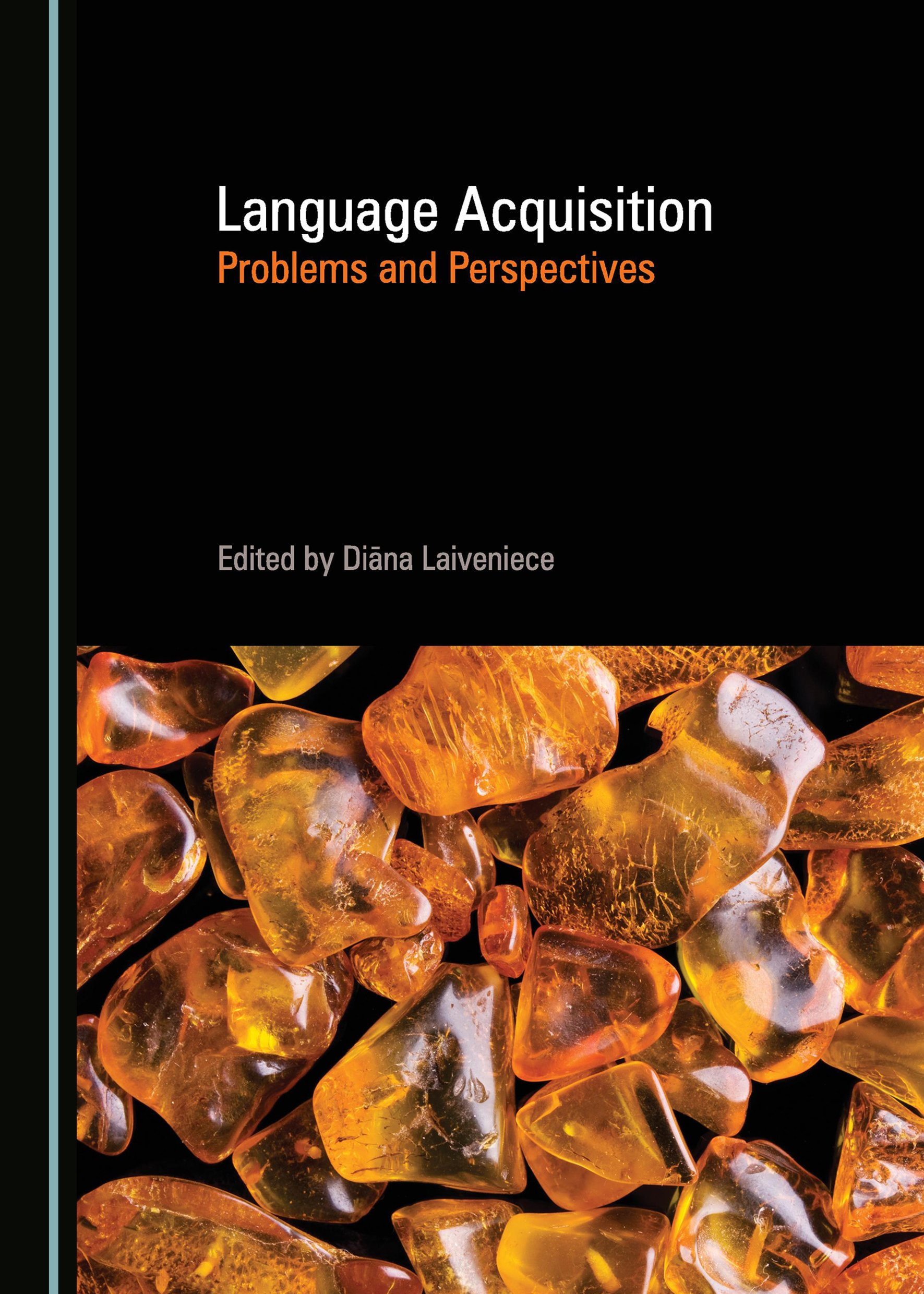 Language Acquisition: Problems and Perspectives