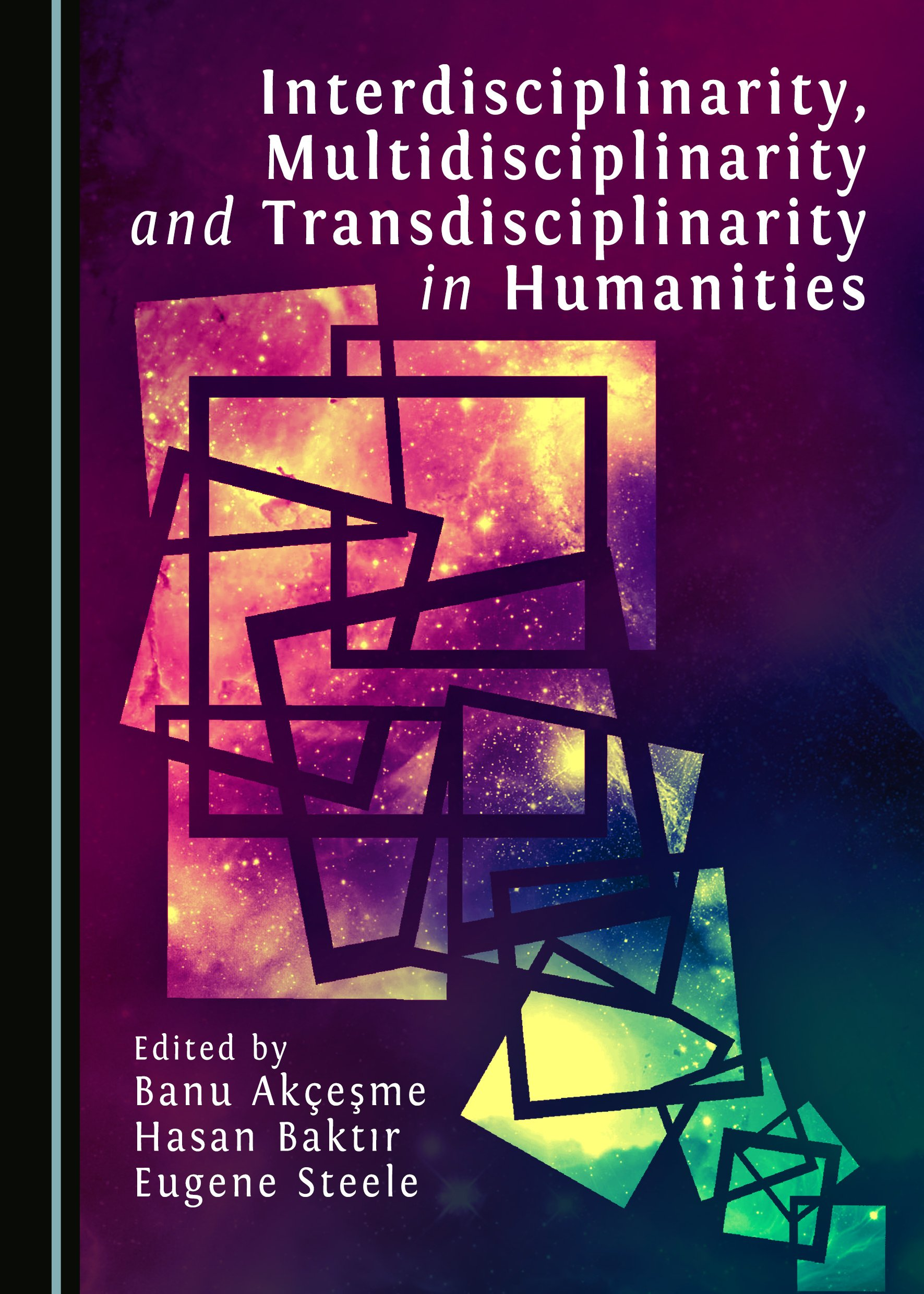 Interdisciplinarity, Multidisciplinarity and Transdisciplinarity in Humanities