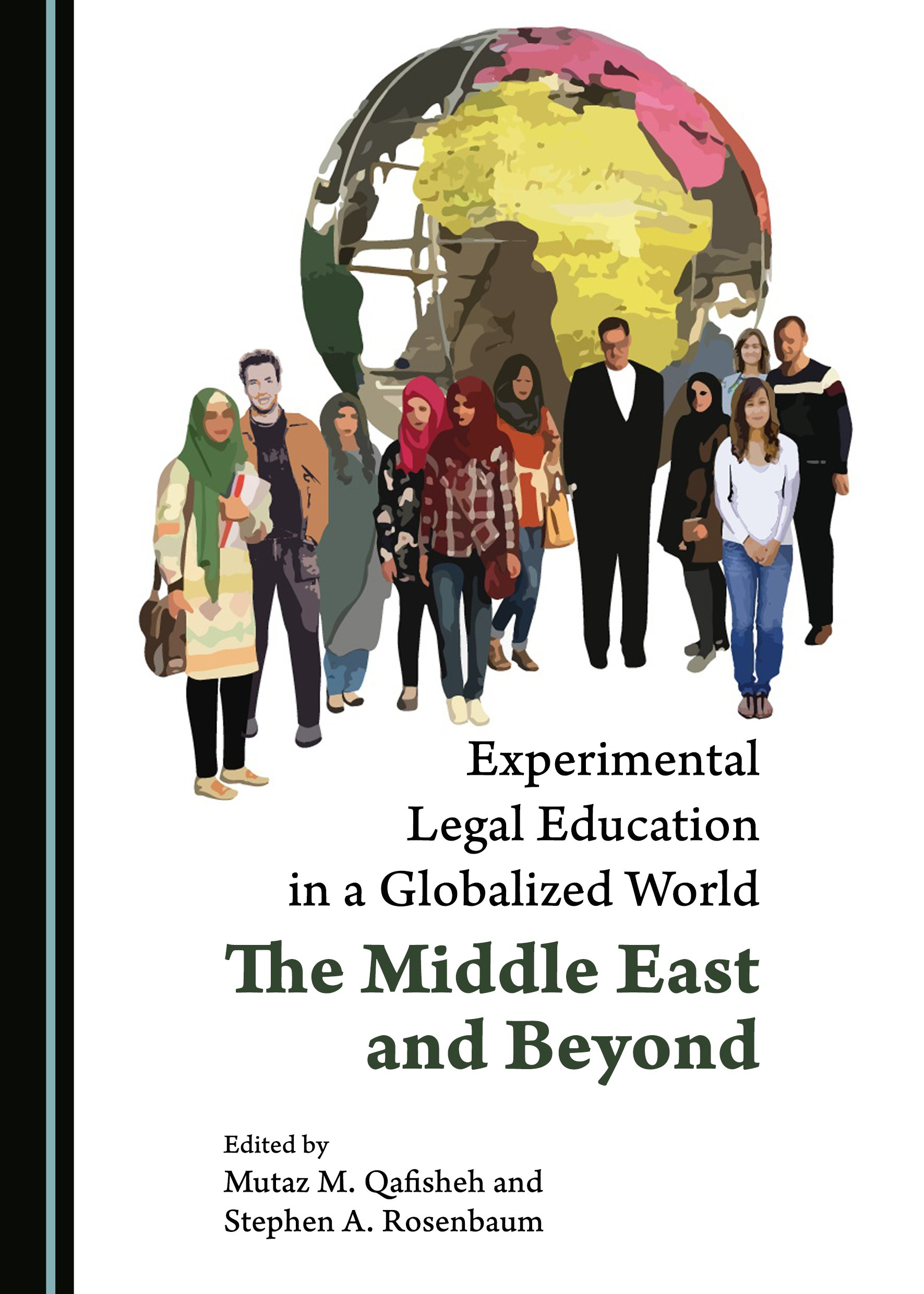 Experimental Legal Education in a Globalized World: The Middle East and Beyond