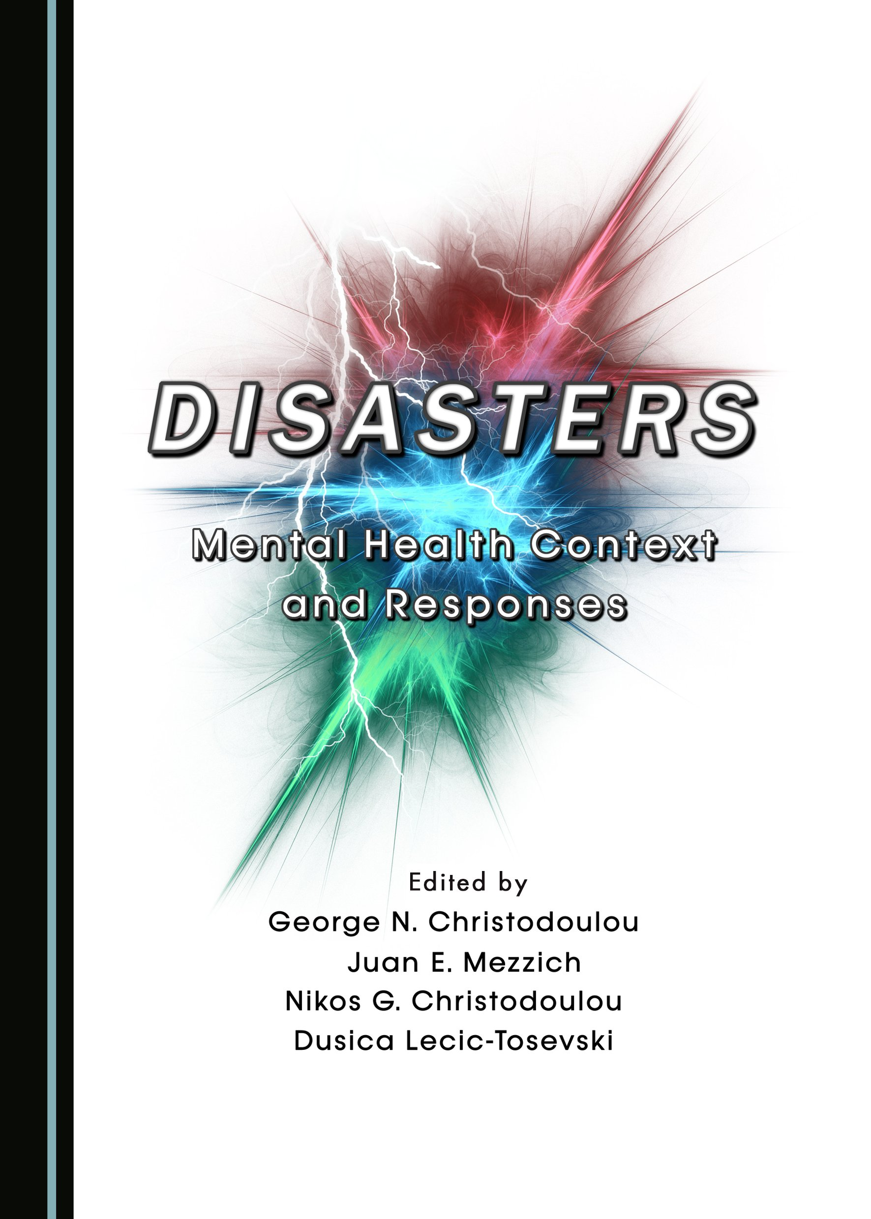 Disasters: Mental Health Context and Responses