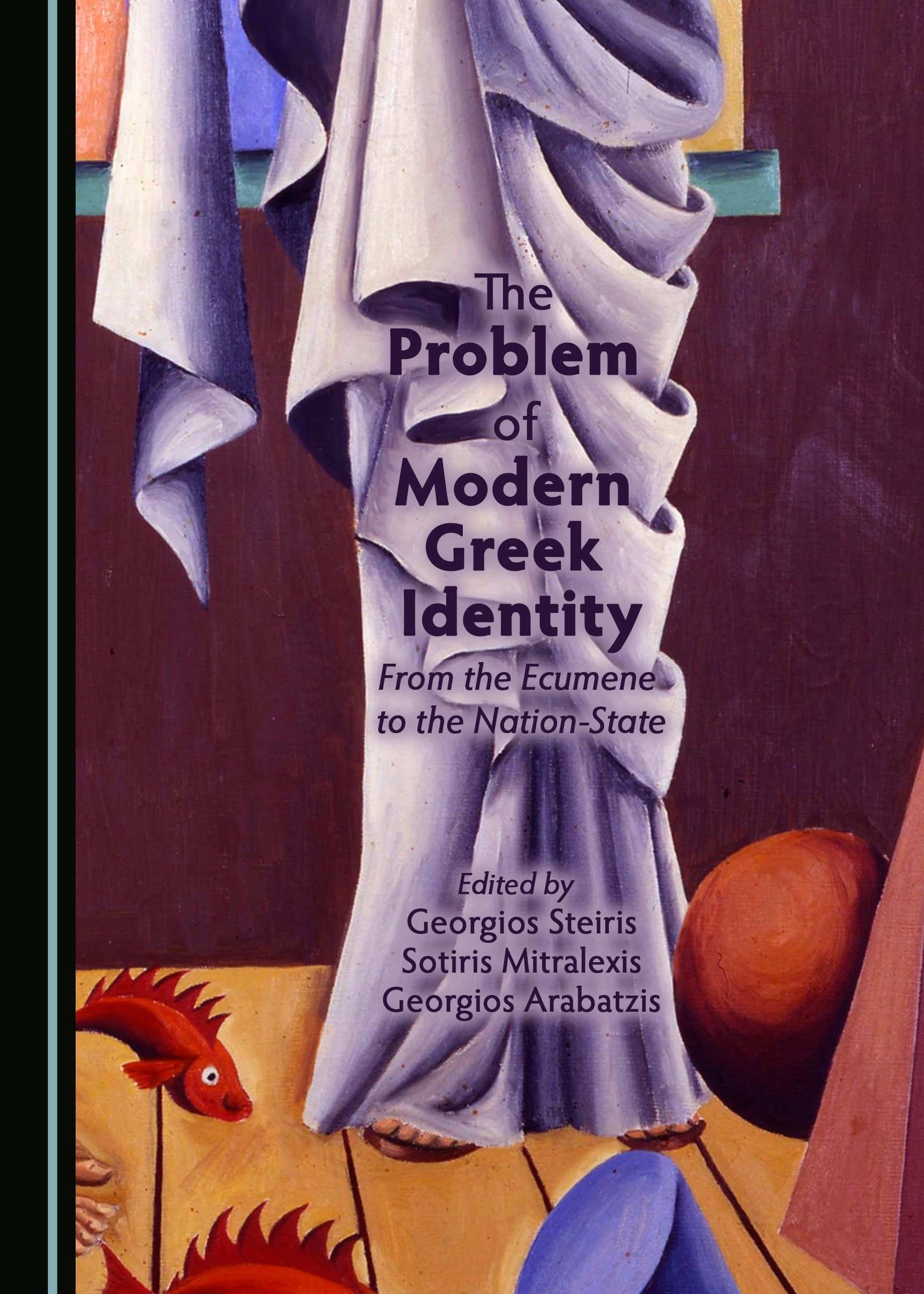 The Problem of Modern Greek Identity: From the Ecumene to the Nation-State