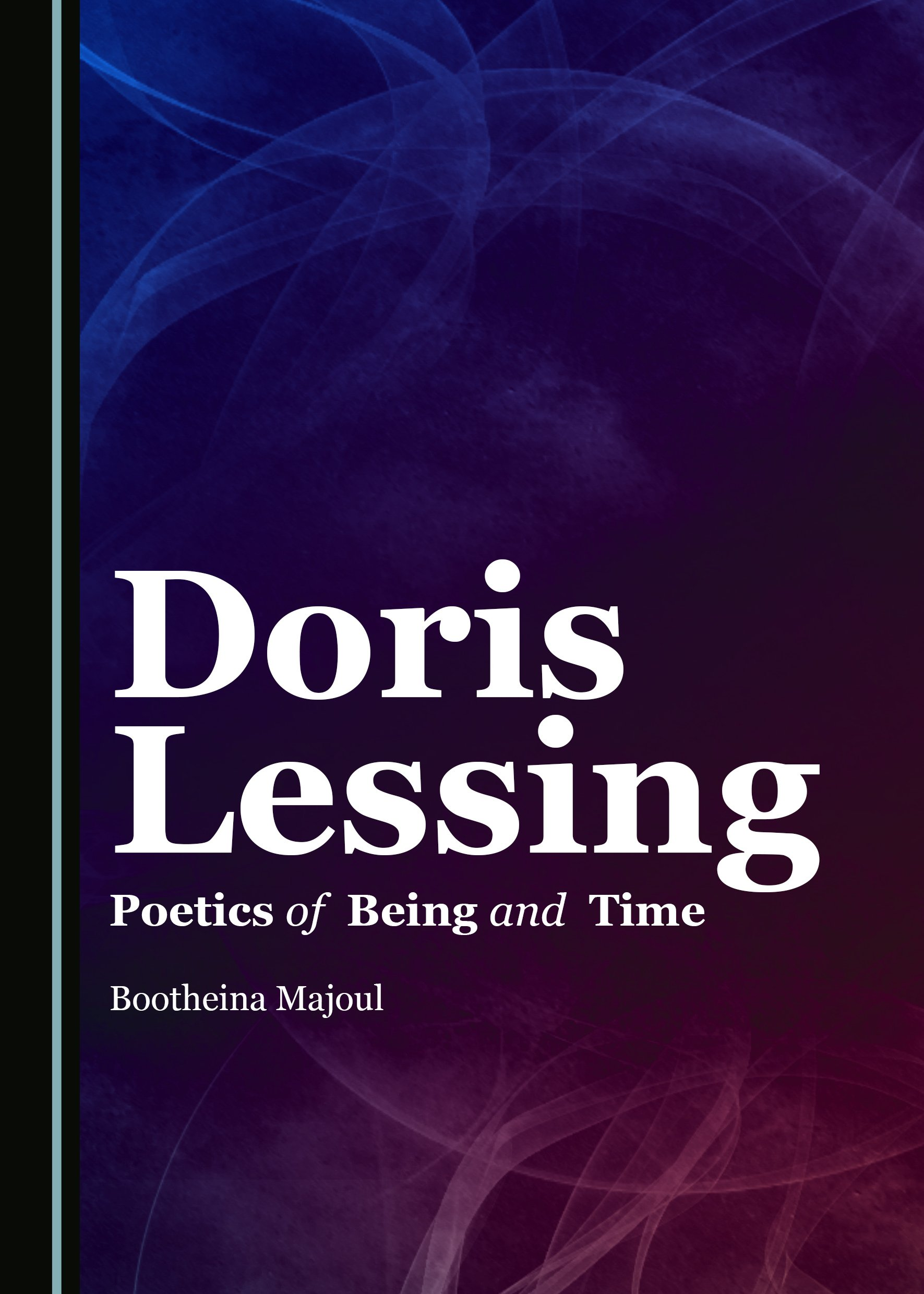 Doris Lessing: Poetics of Being and Time