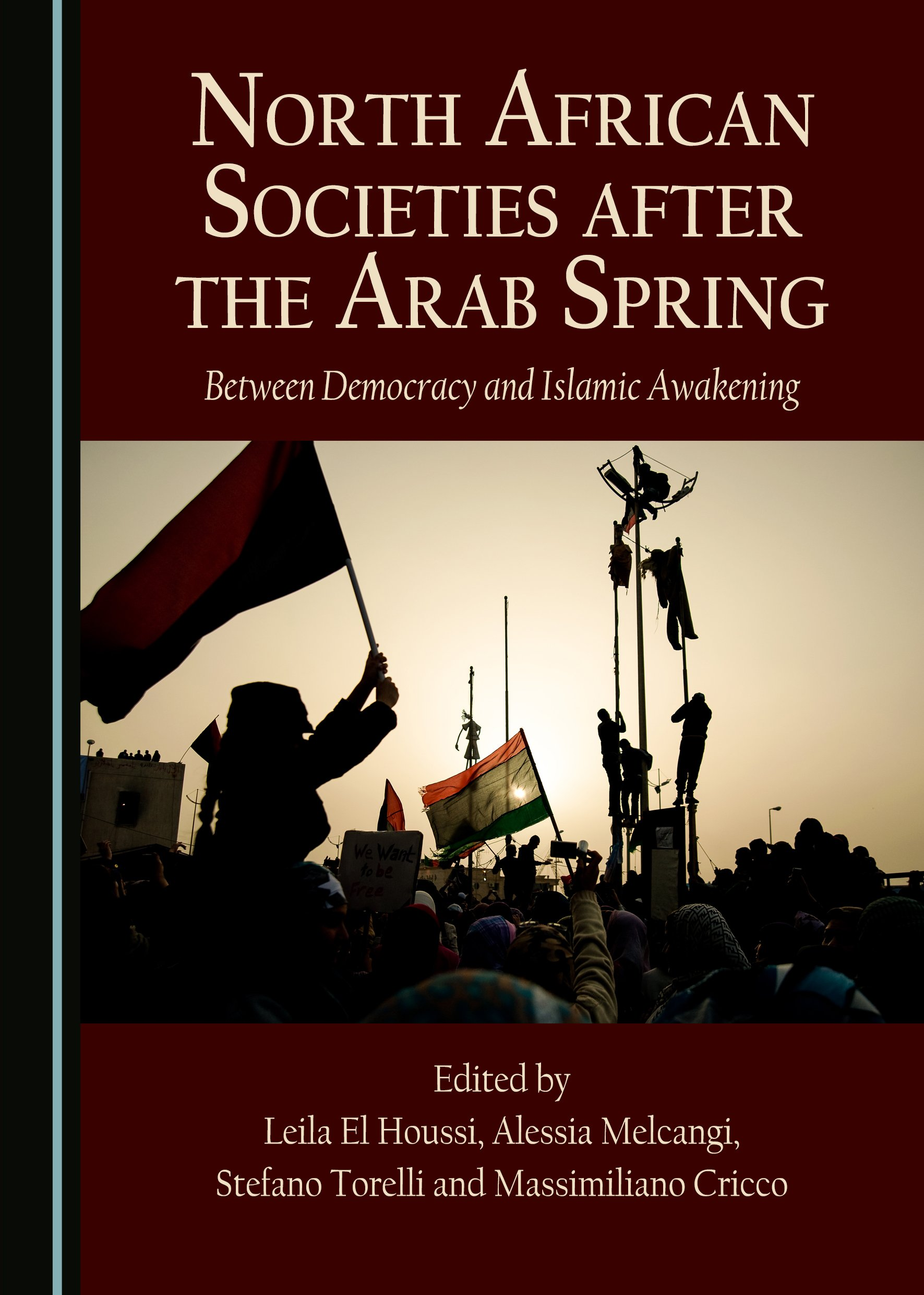 North African Societies after the Arab Spring: Between Democracy and Islamic Awakening