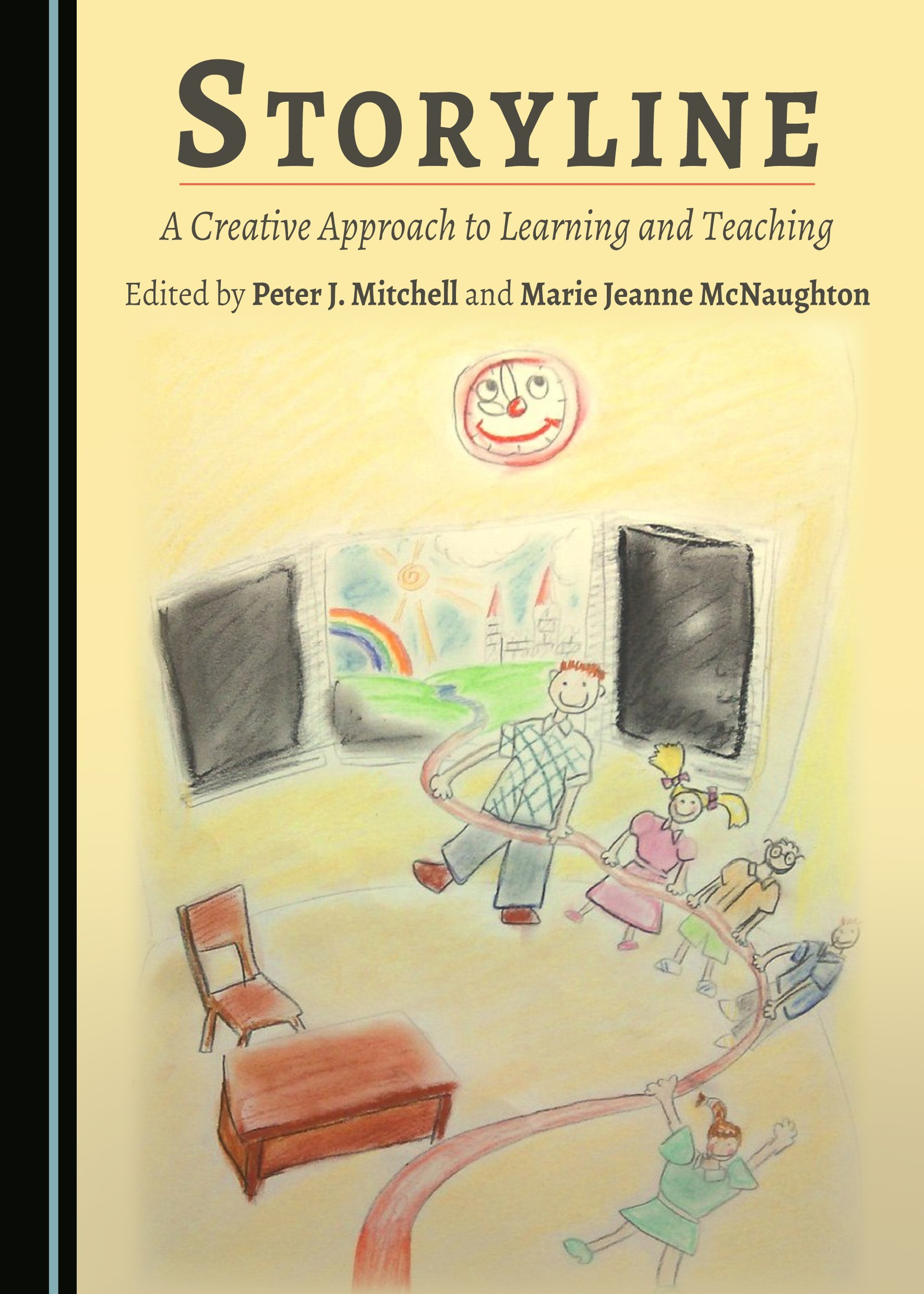 Storyline: A Creative Approach to Learning and Teaching