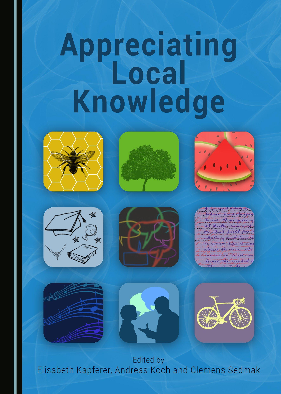 Appreciating Local Knowledge