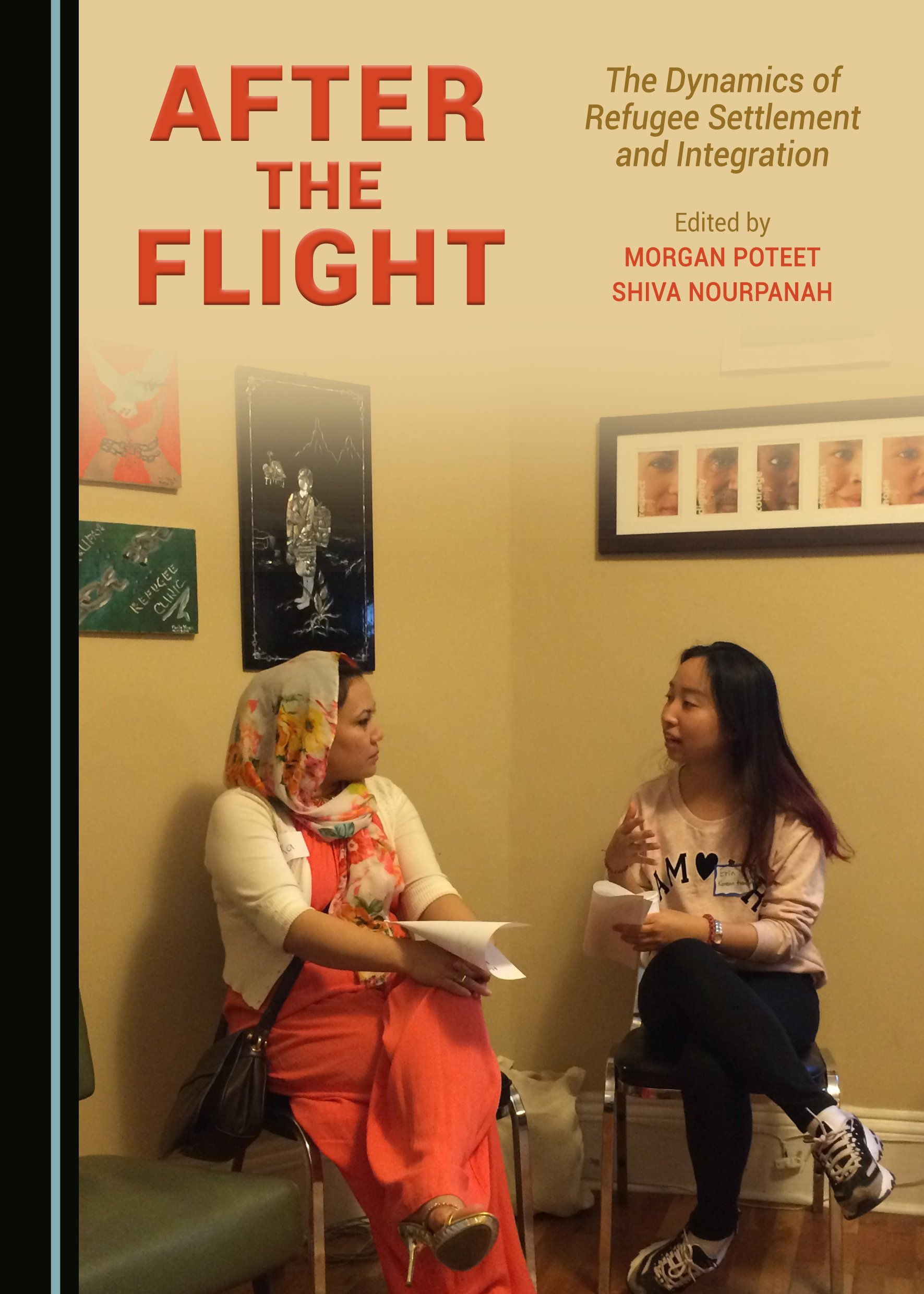 After the Flight: The Dynamics of Refugee Settlement and Integration