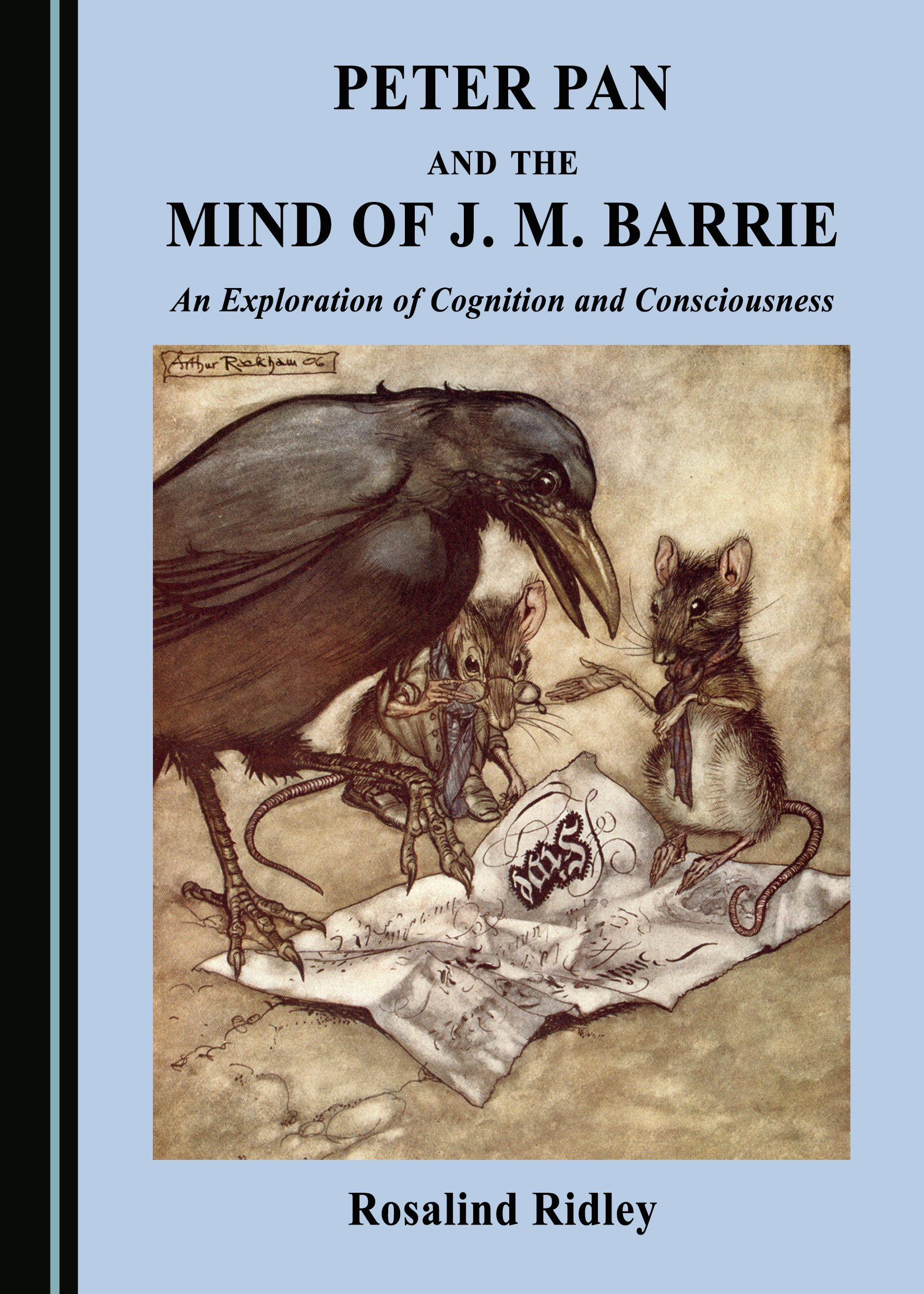 Peter Pan and the Mind of J. M. Barrie: An Exploration of Cognition and Consciousness