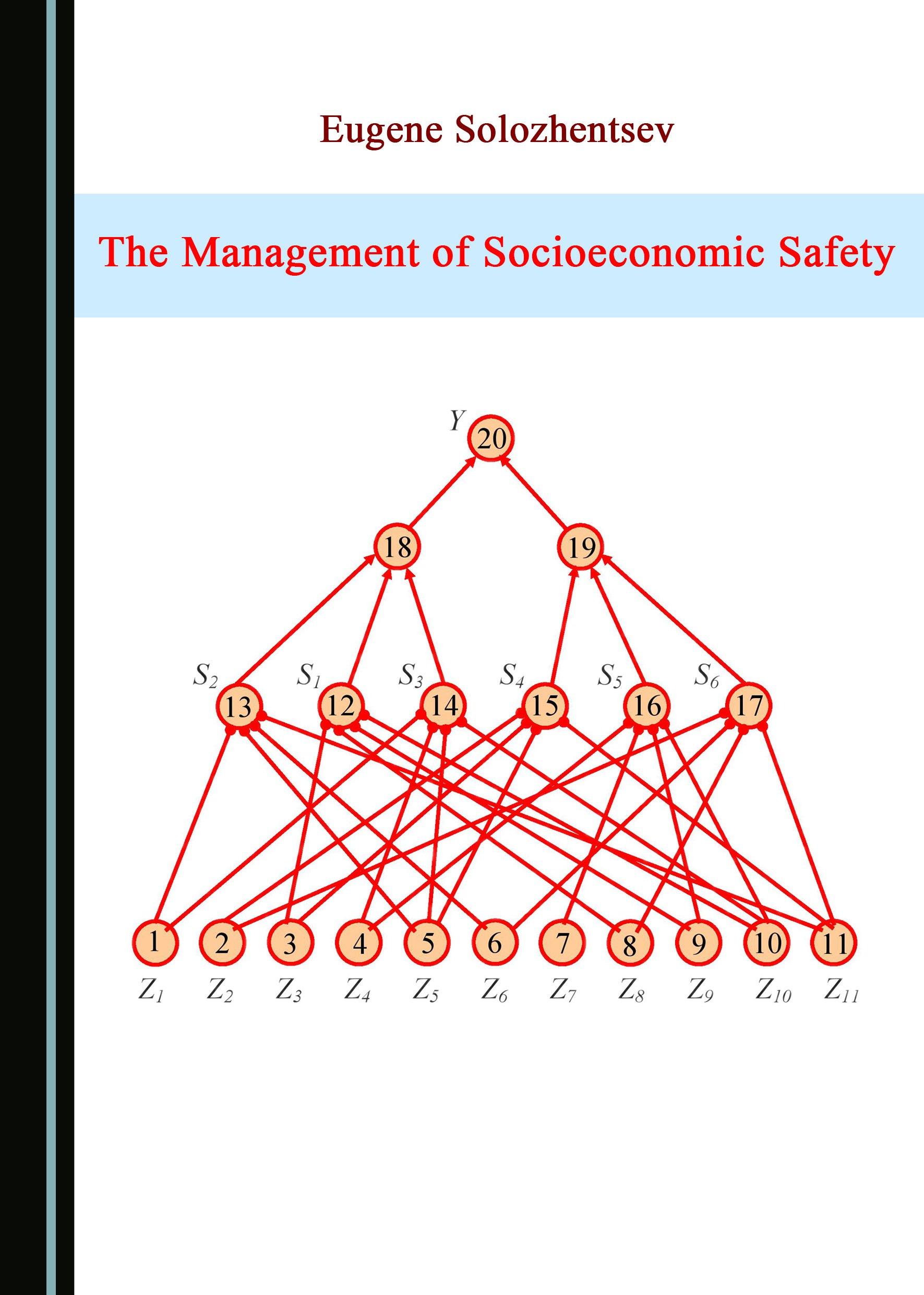 The Management of Socioeconomic Safety